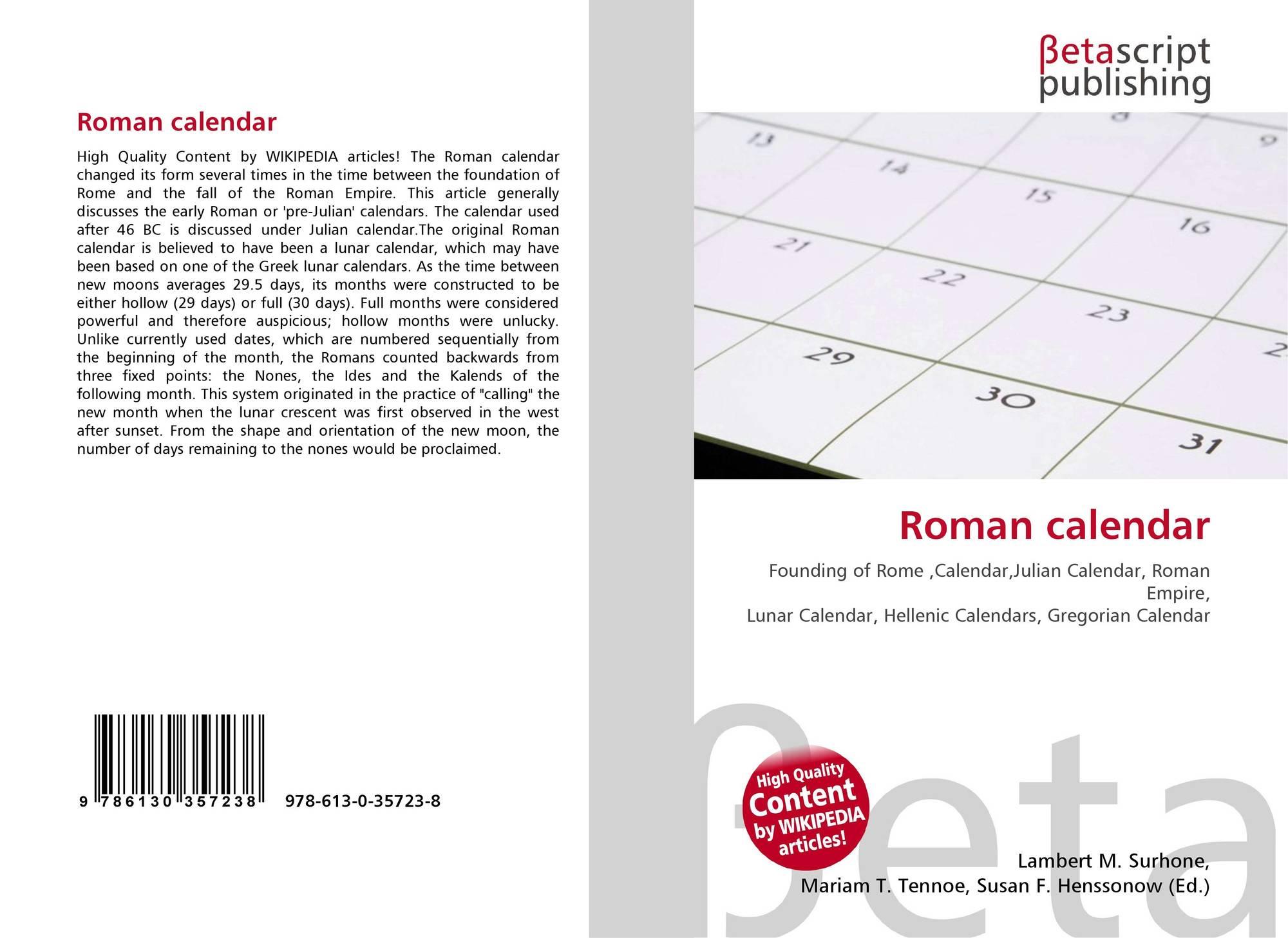 Roman Calendar.Roman Calendar 978 613 0 35723 8 6130357230 9786130357238