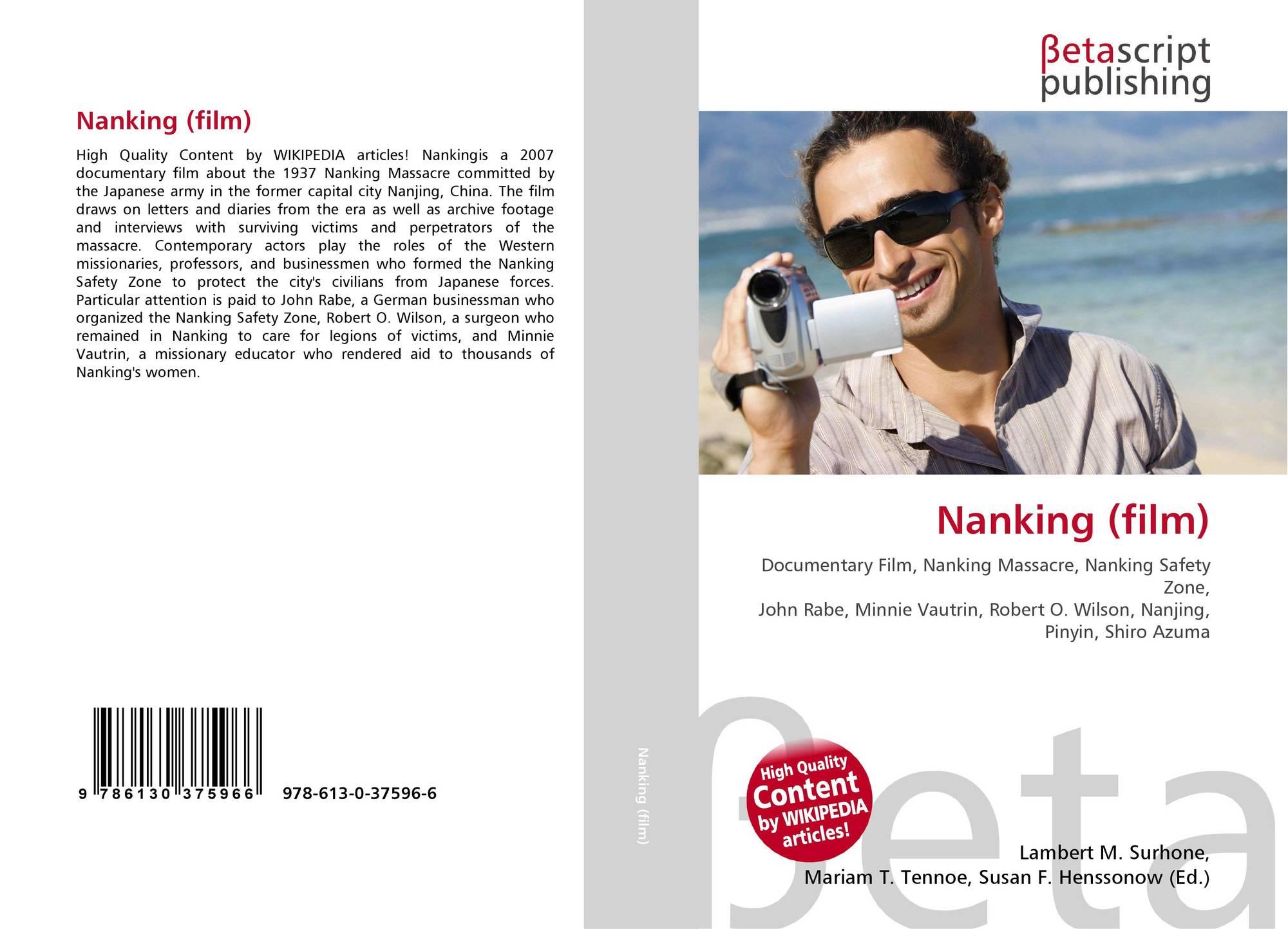 Nanking (film), 978-613-0-37596-6, 6130375964 ,9786130375966