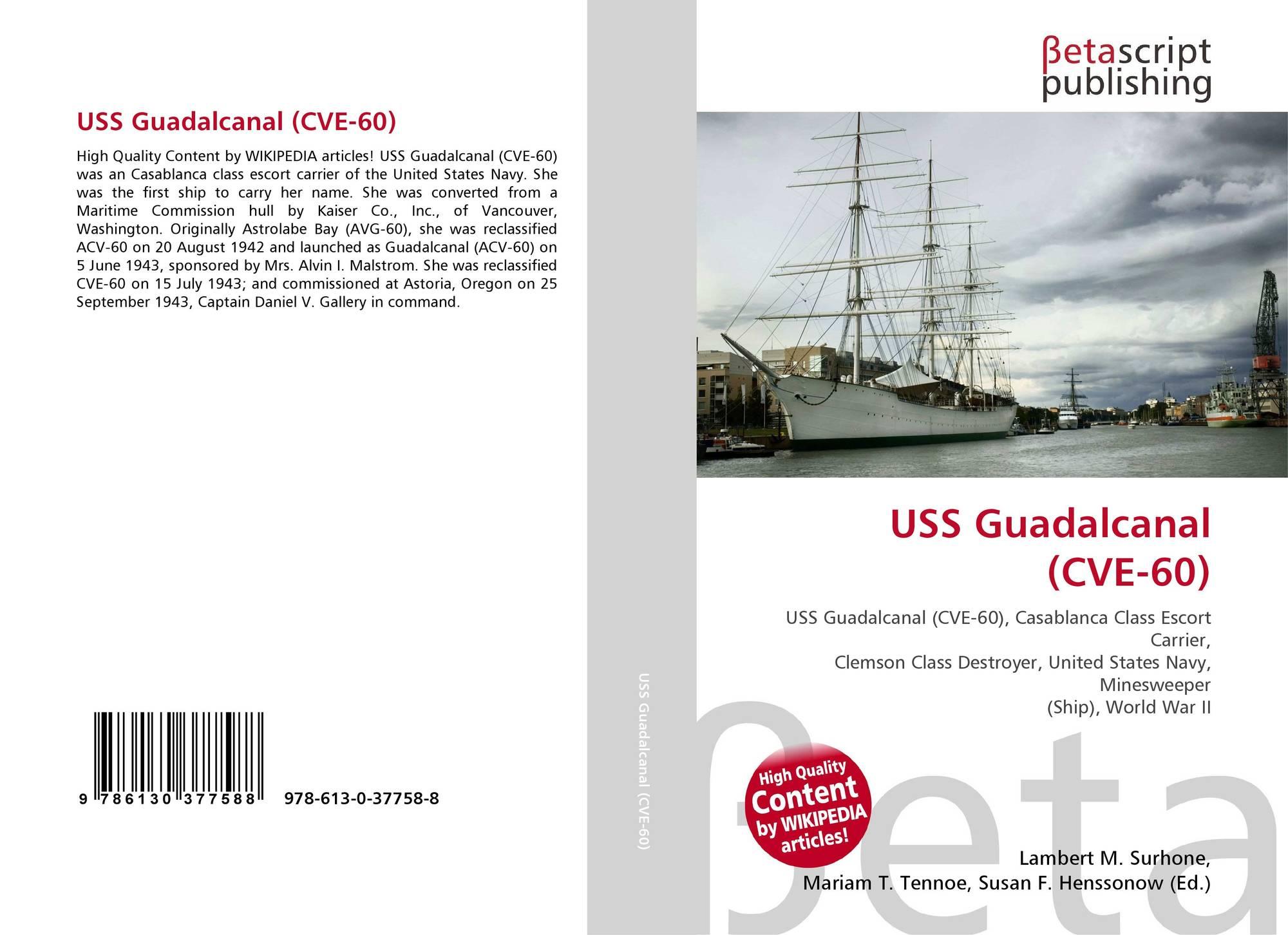 USS Guadalcanal (CVE-60), 978-613-0-37758-8, 6130377584