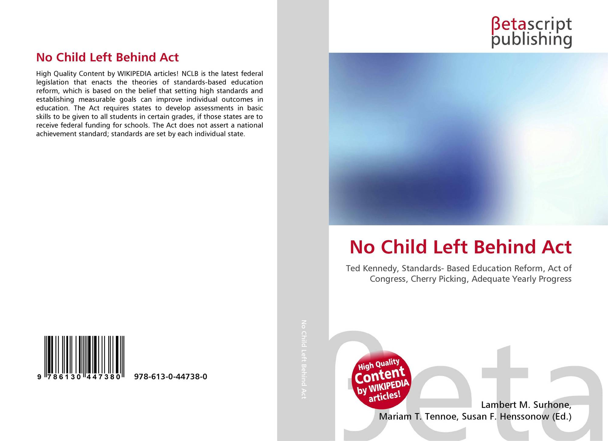 no child left behind analysis The impact of no child left behind on student achievement the no child left behind nclb has influenced student achievement based on an analysis of.
