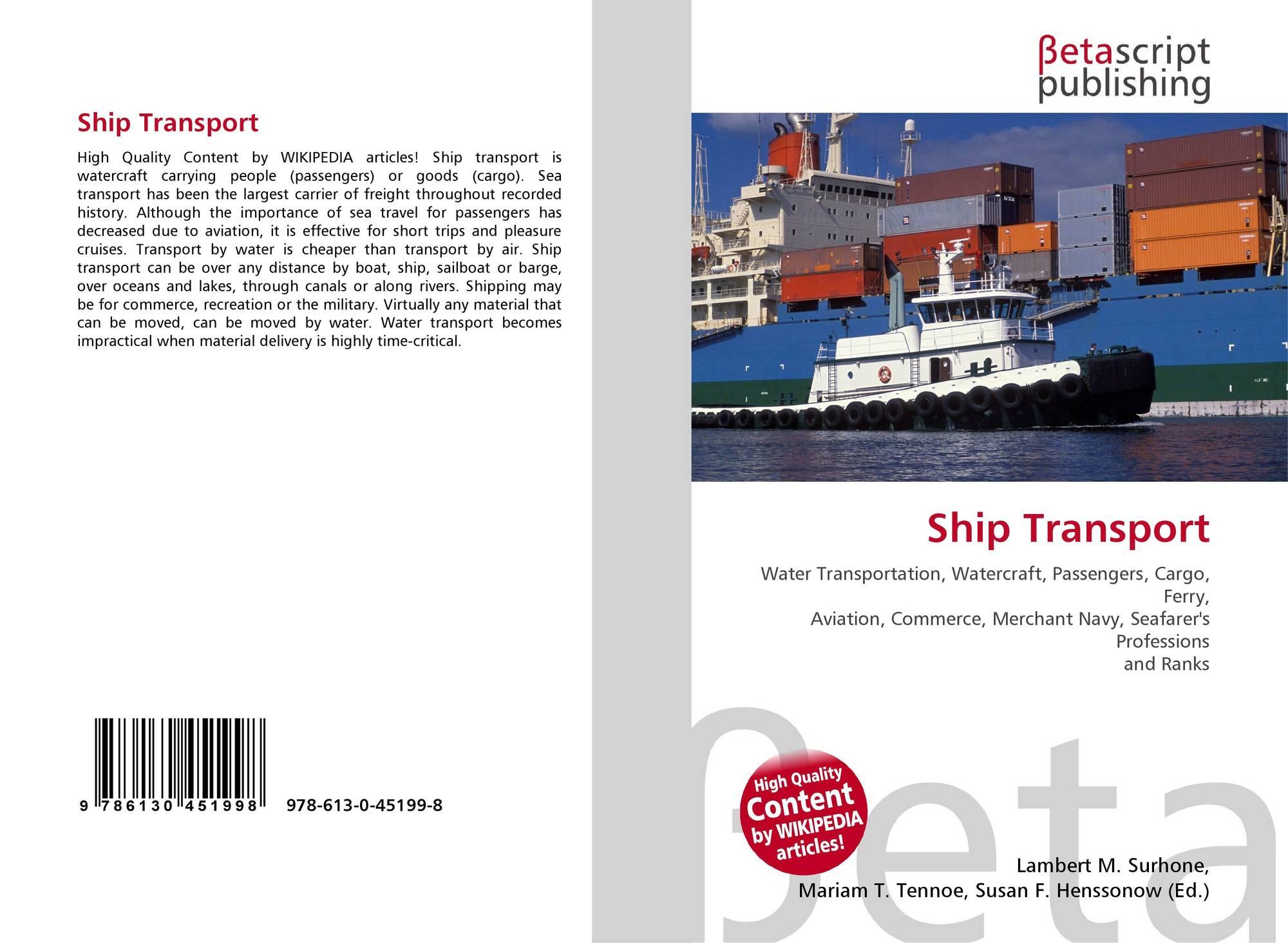 Ship Transport, 978-613-0-45199-8, 6130451997 ,9786130451998