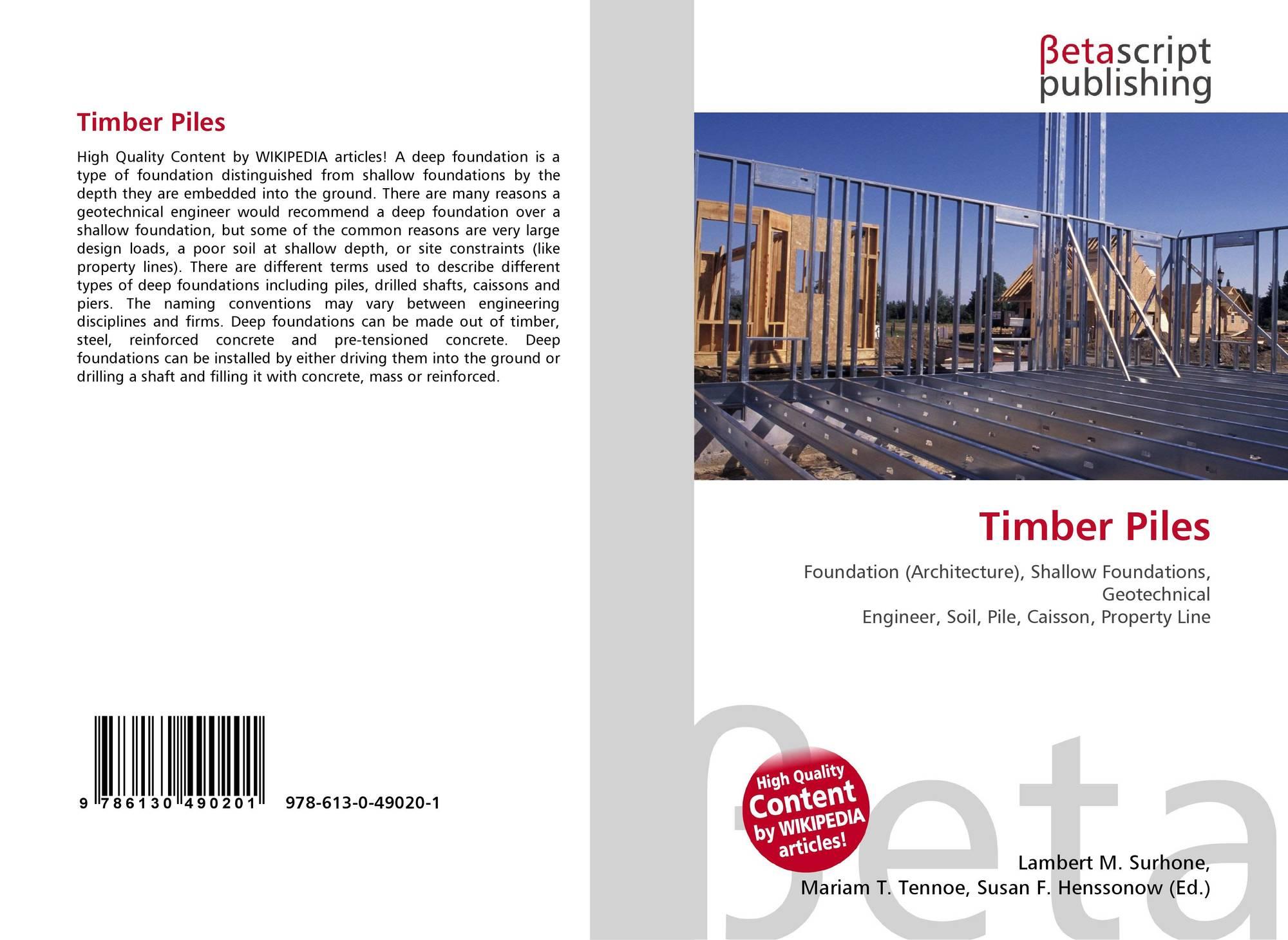 Timber Piles, 978-613-0-49020-1, 6130490208 ,9786130490201