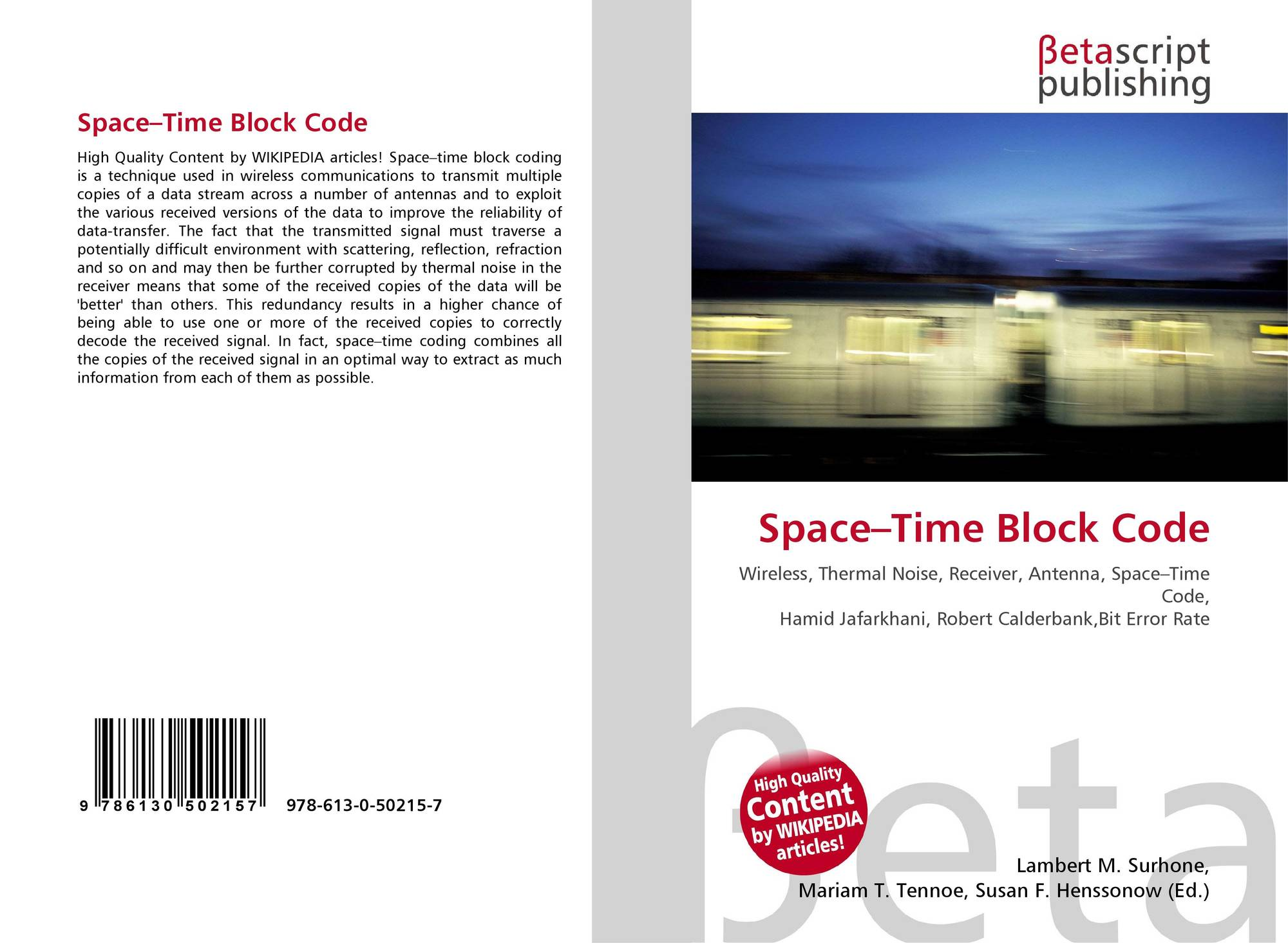 thesis on space-time coding In cdma systems, the narrowband message signal is multiplied by a very large bandwidth signal is a spread sequence as space time block code space'time block coding is a technique used in wireless communications to transmit multiple copies of a data stream across a number of antennas and to exploit the various received versions of the data to.