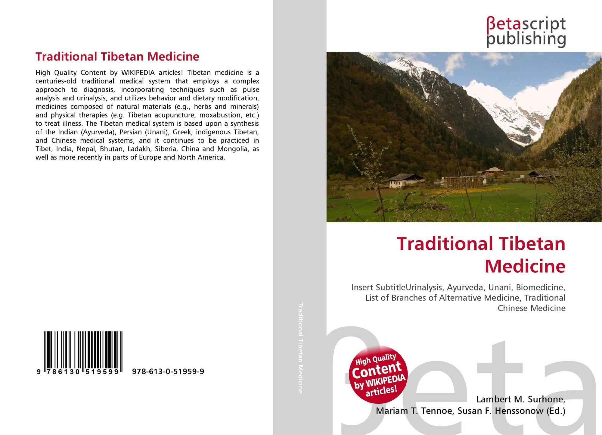 Traditional Tibetan Medicine, 978-613-0-51959-9, 6130519591
