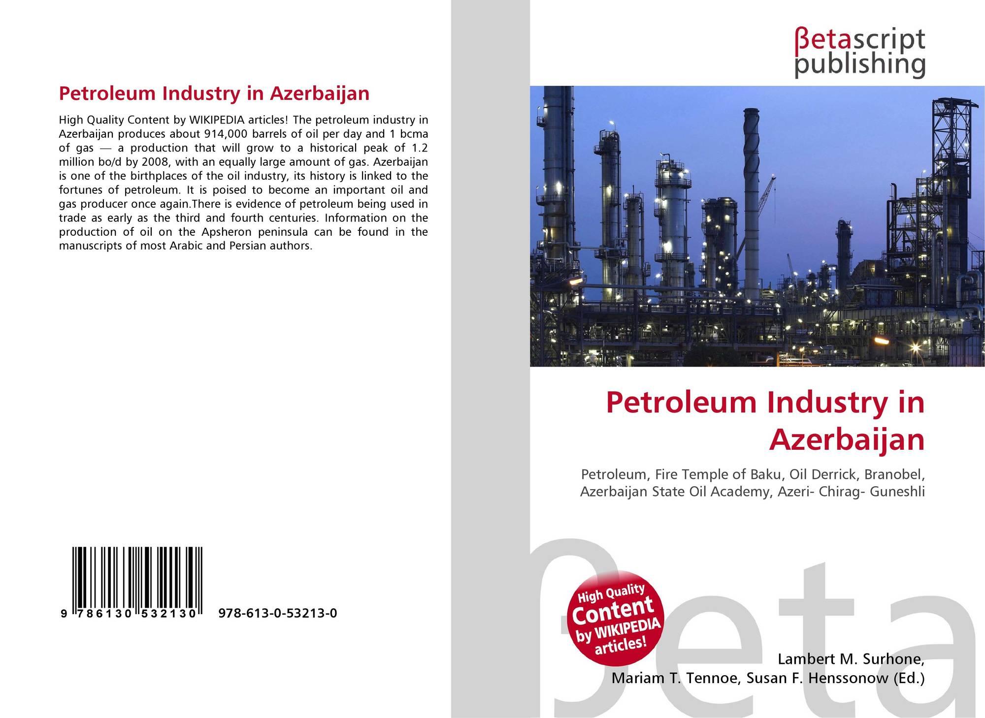 Petroleum Industry in Azerbaijan, 978-613-0-53213-0, 6130532