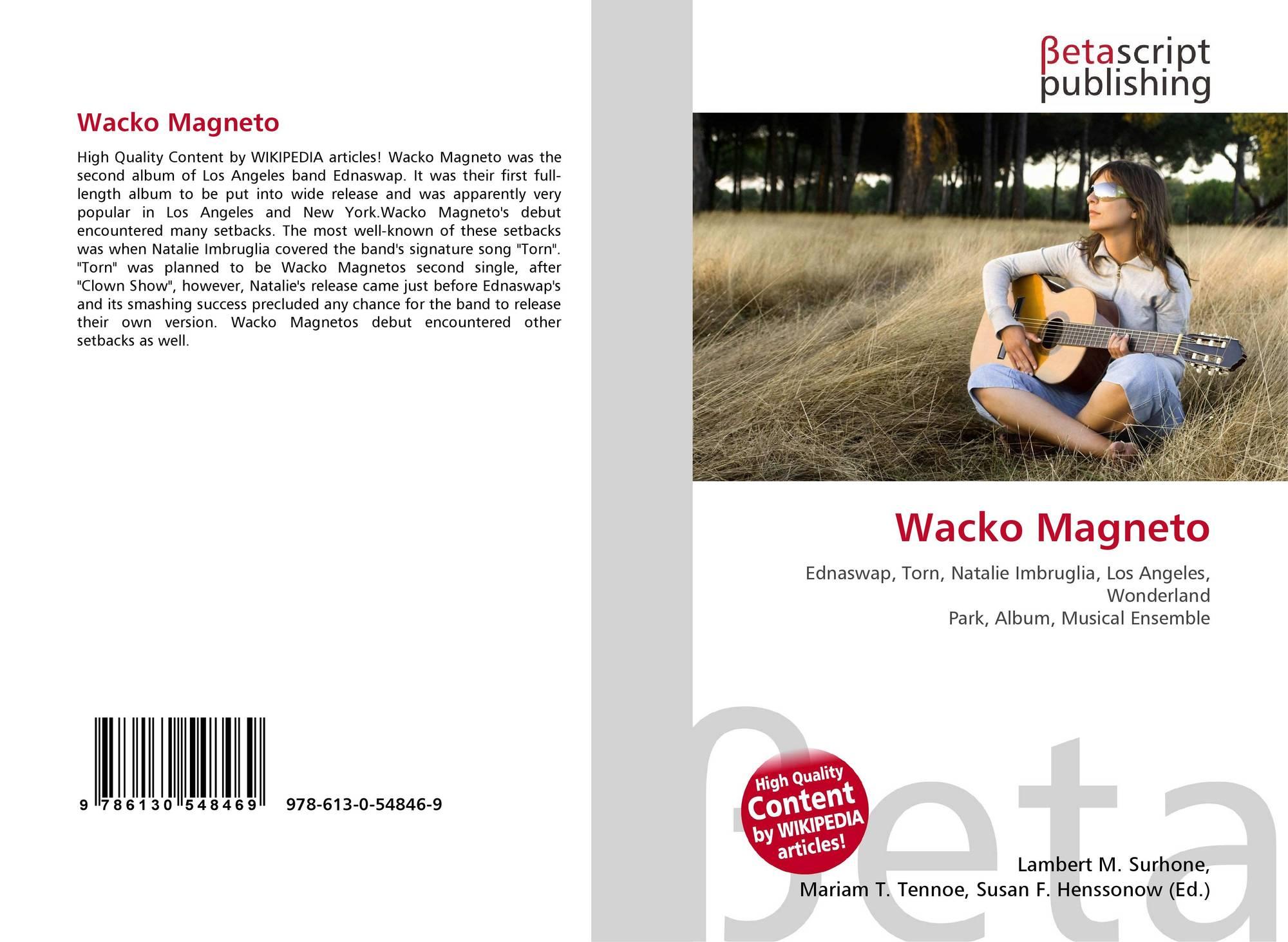 Wacko Magneto, 978-613-0-54846-9, 613054846X ,9786130548469