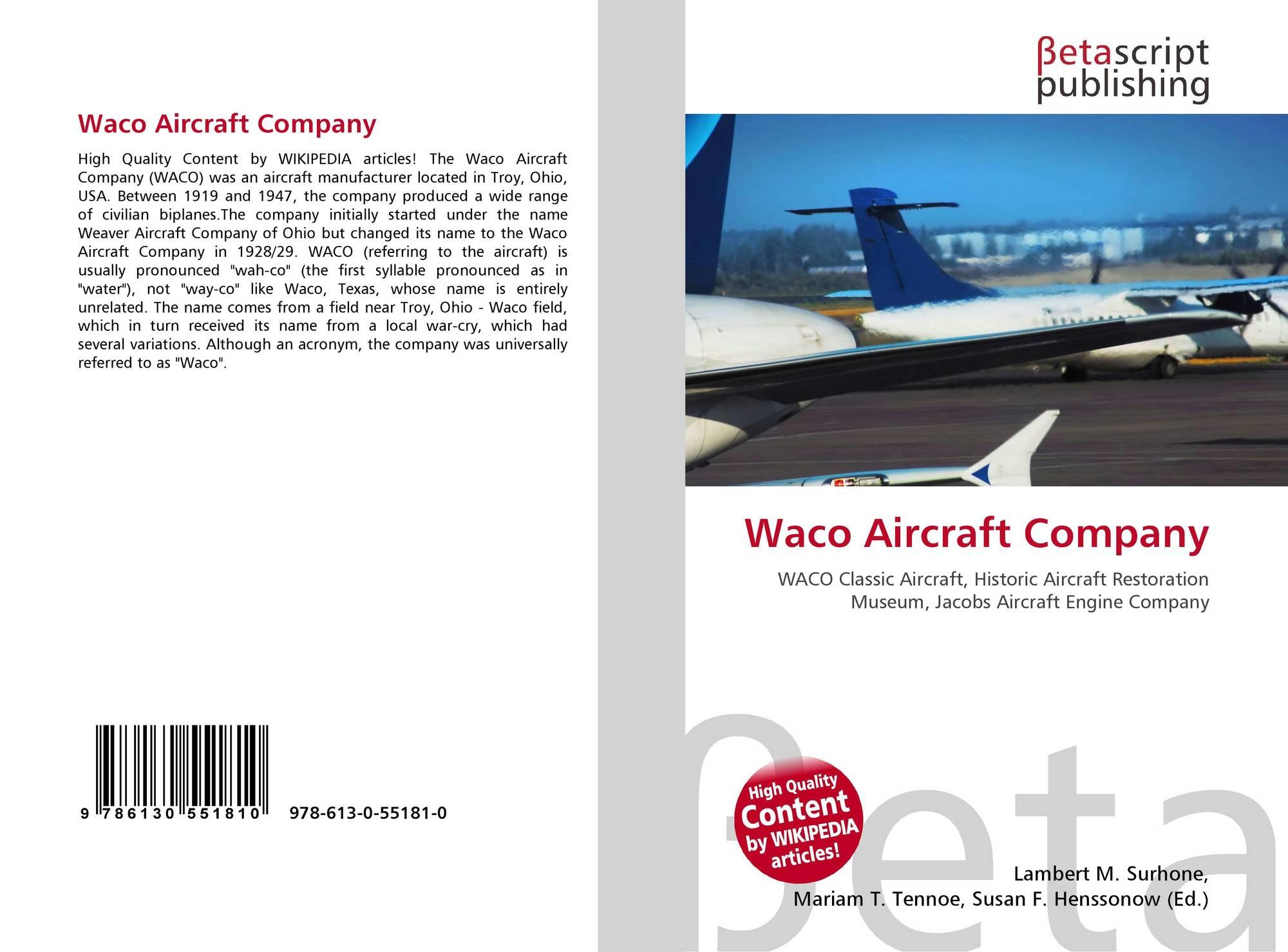 Waco Aircraft Company, 978-613-0-55181-0, 6130551819