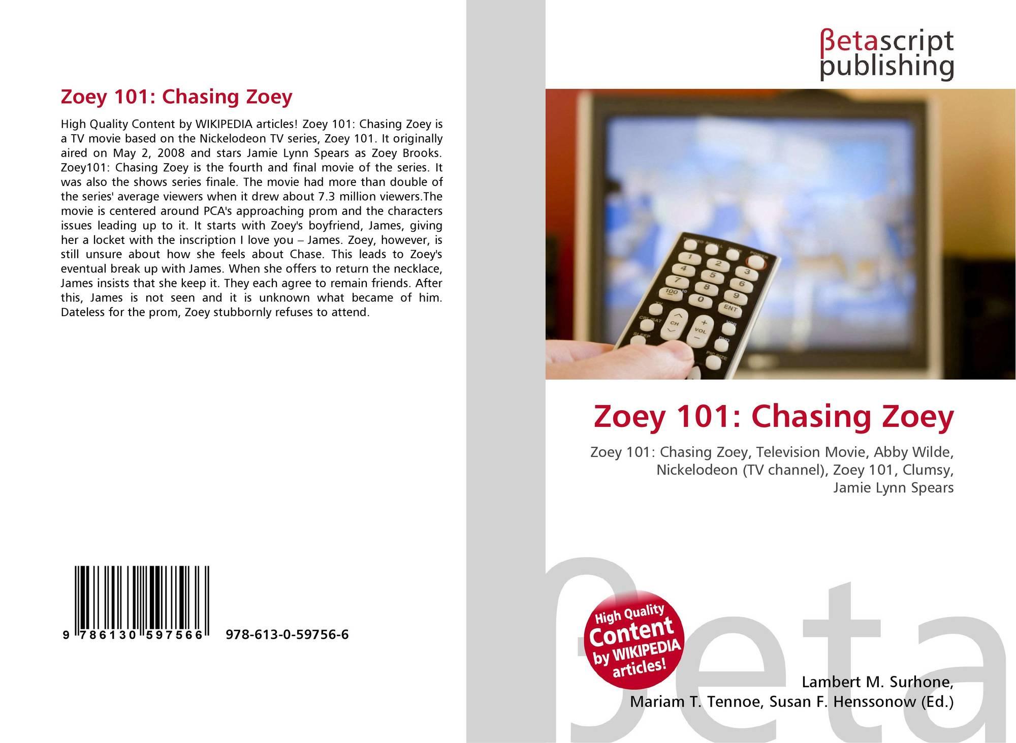 Zoey 101 Chasing Zoey 978 613 0 59756 6 6130597568