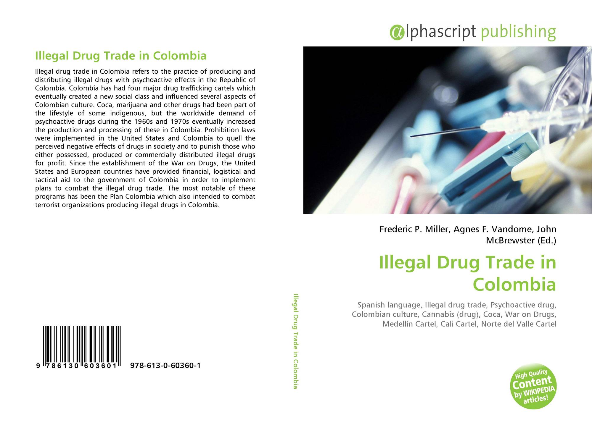 the impact of drug trafficking in the economy and society of colombia Afghanistan continues to dominate the the impact of drug trafficking on society and the economy colombia is poised to formalize impact of drug trafficking on.