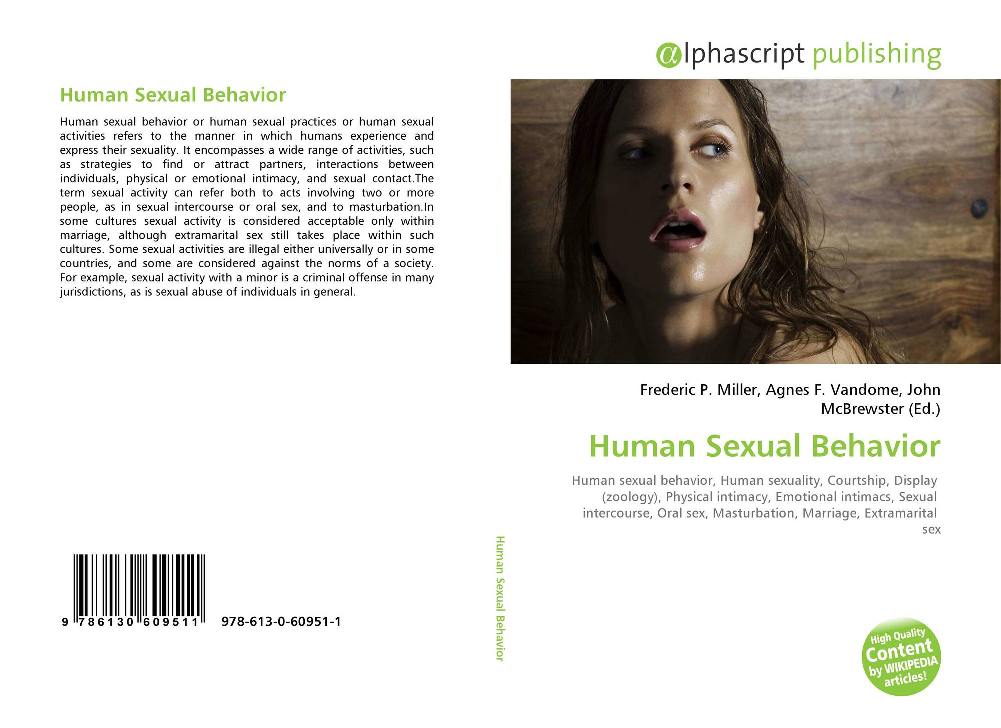 a study on the human sexual behavior 2003-12-22 the journal of psychology & human sexuality addresses  it is posited that same-sex sexual behavior in human males reinforced  study 1 showed an.