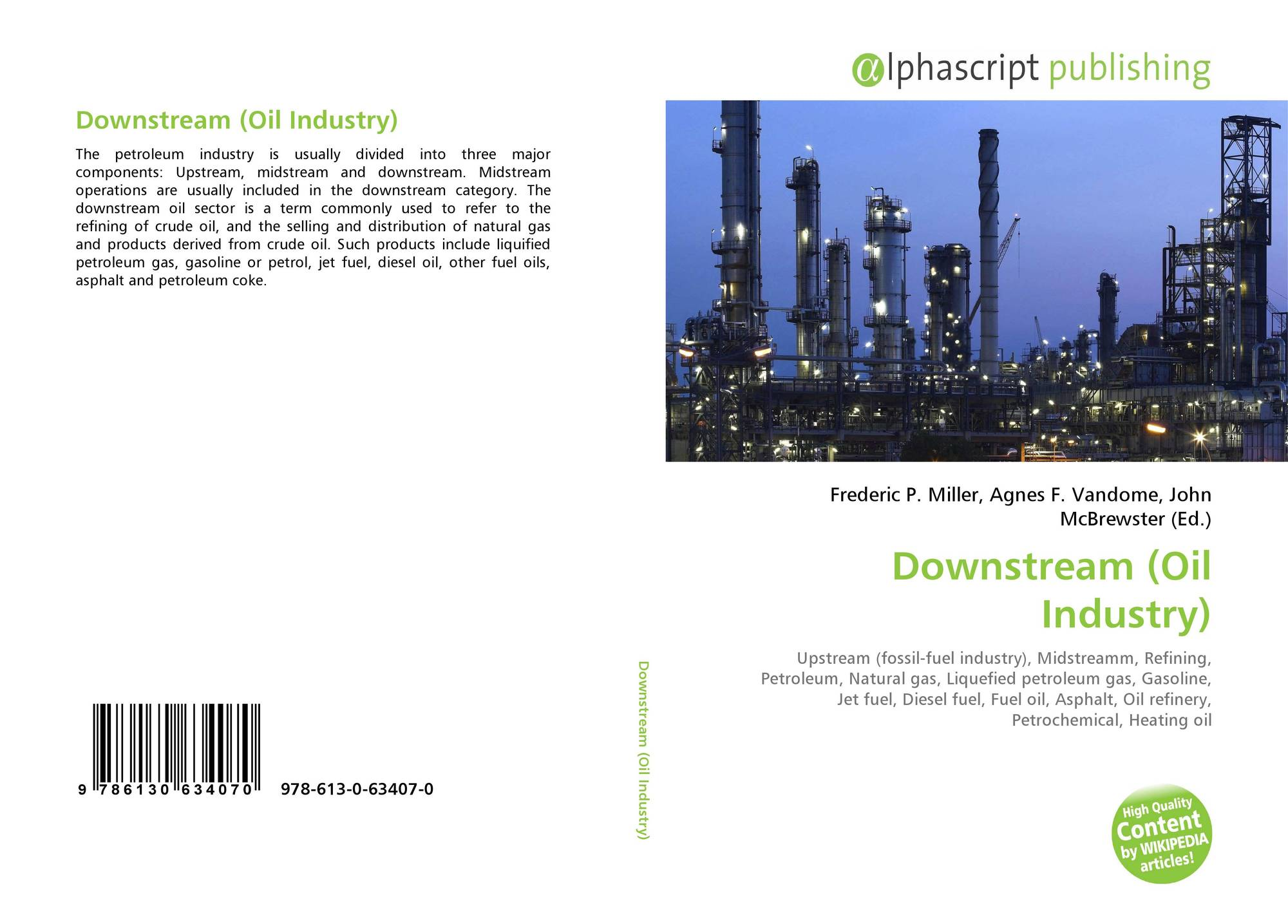 Downstream (Oil Industry), 978-613-0-63407-0, 6130634072 ,97