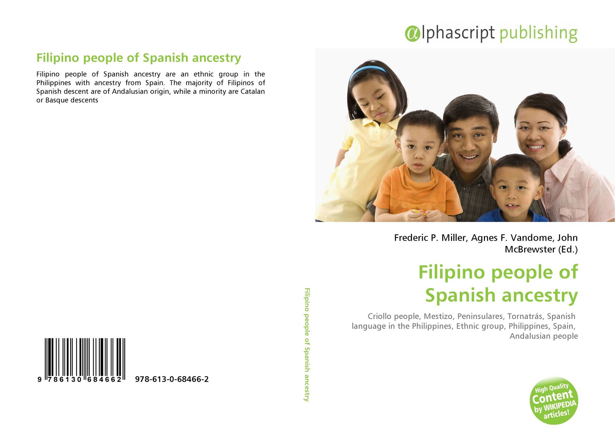 filipinos of spanish descent and father But it simply means any filipino of mixed descent either spanish or persist through the entire spanish colonial father of filipino descent and.