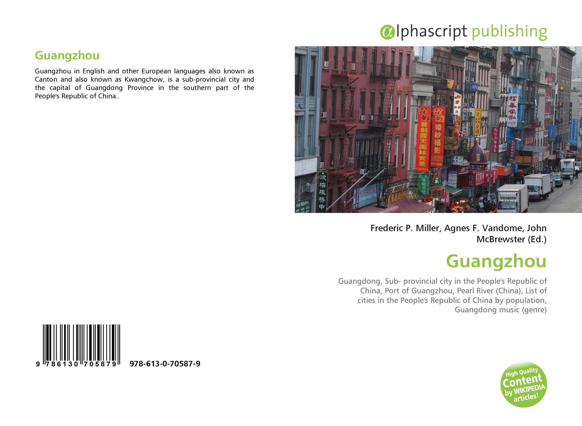Guangzhou, 978-613-0-70587-9, 6130705875 ,9786130705879