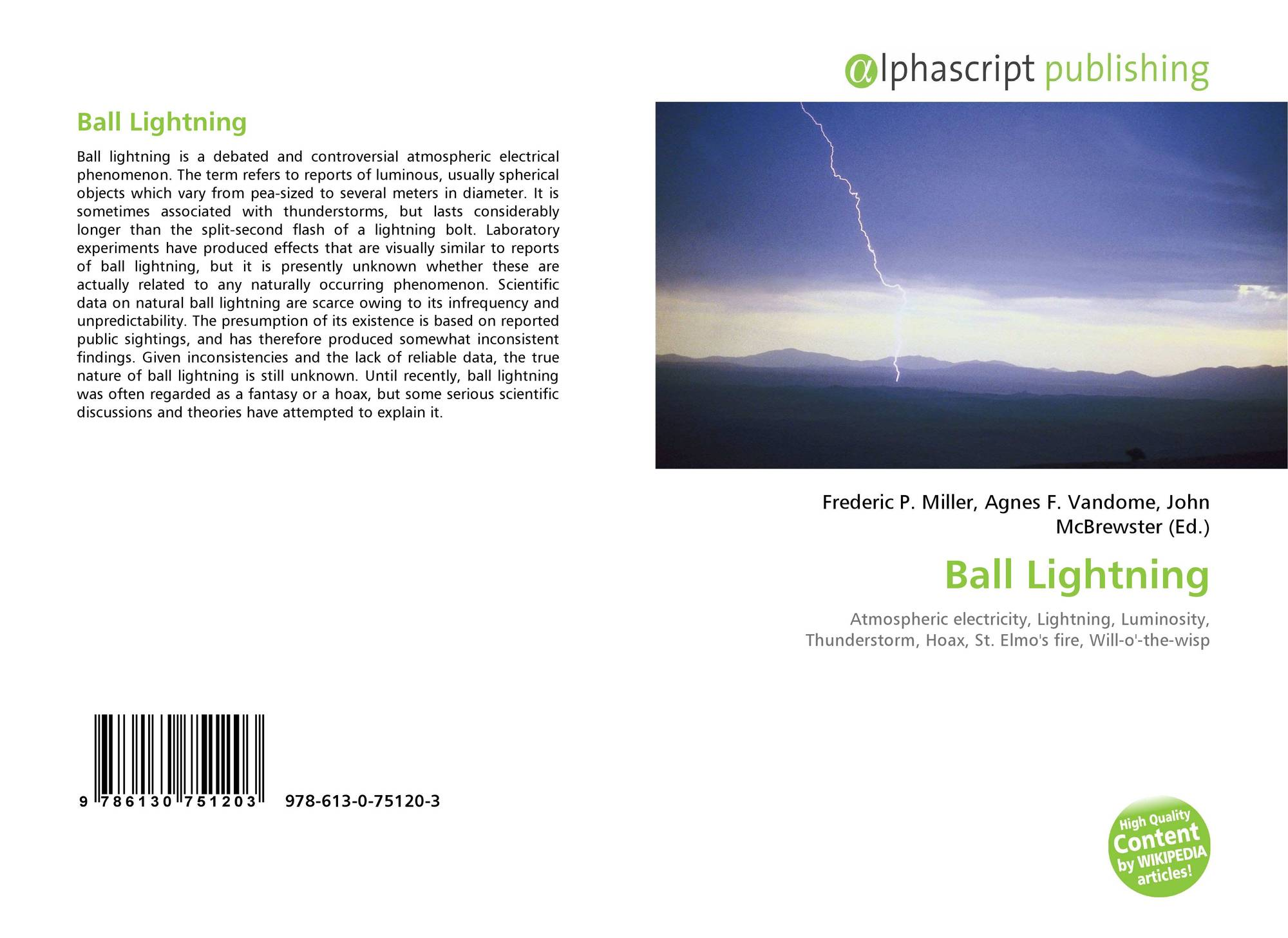 a description of the phenomenon of lightening the discharge of electricity in atmosphere Characteristics of atmospheric electricity atmospheric discharge in a lightning bolt has a rather potential of electric field of the earth's atmosphere.