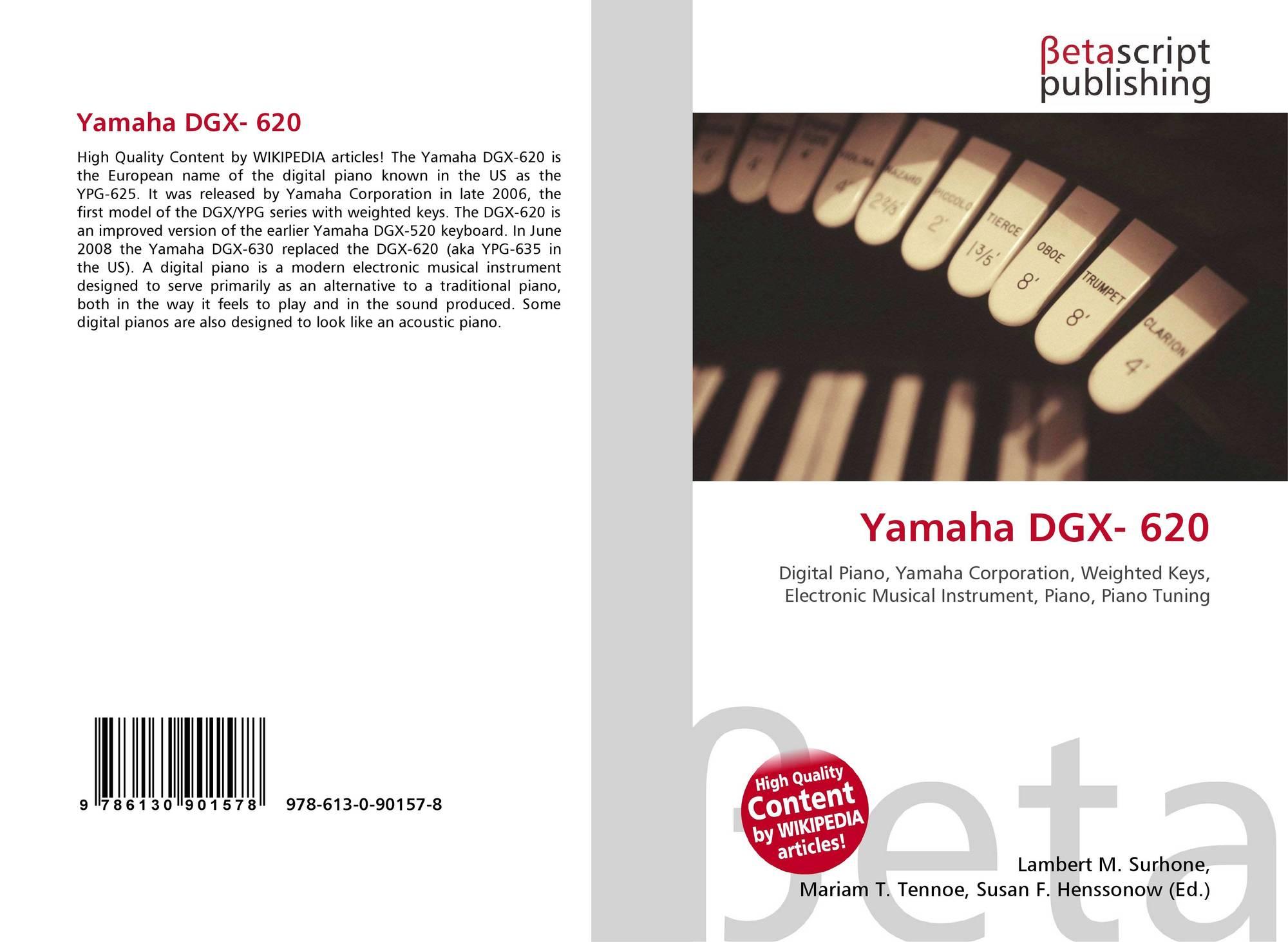 Yamaha dgx 620 978 613 0 90157 8 6130901577 9786130901578 for Yamaha dgx 630 ypg 635