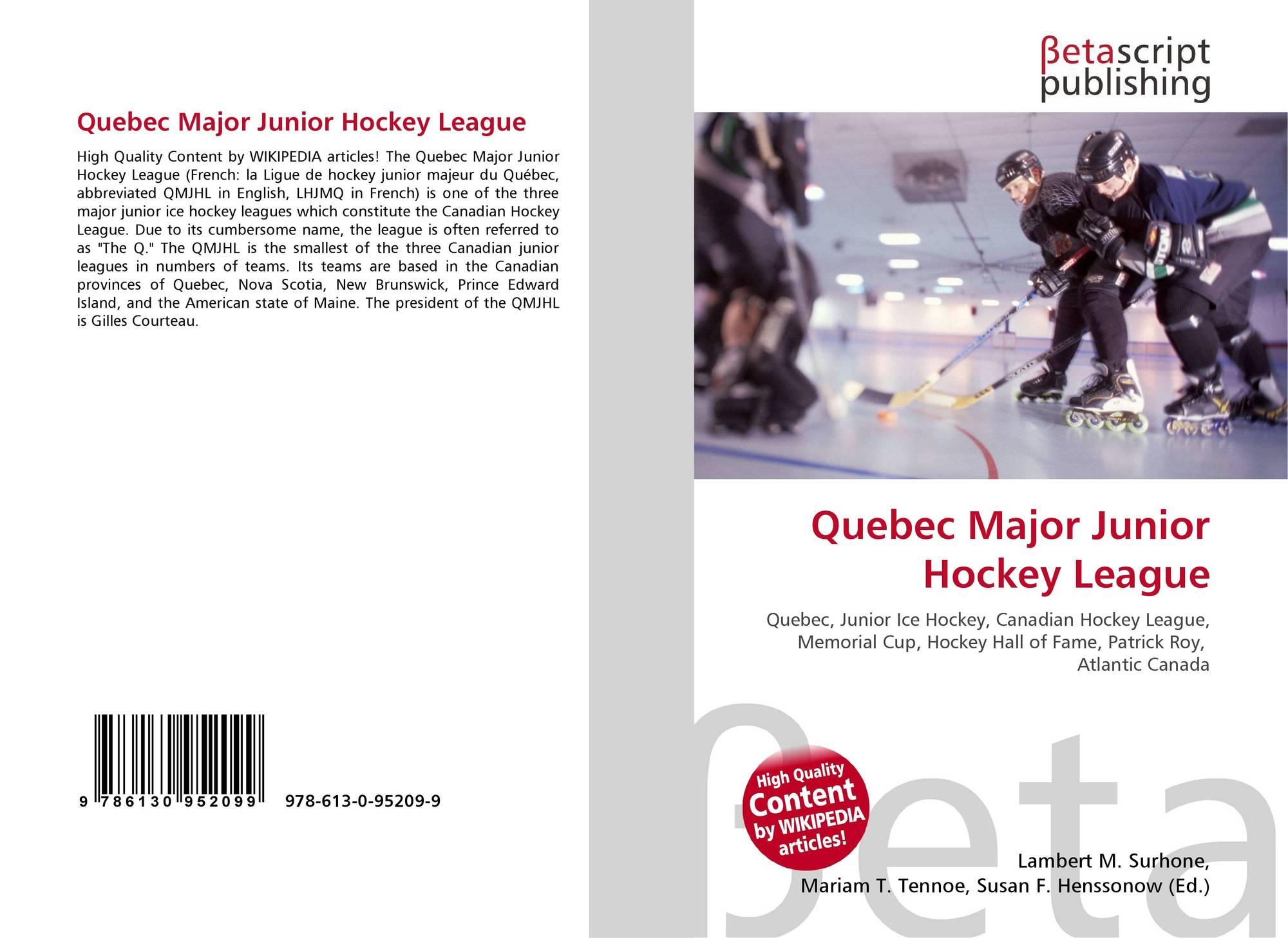 Quebec Major Junior Hockey League, 978-613-0-95209-9