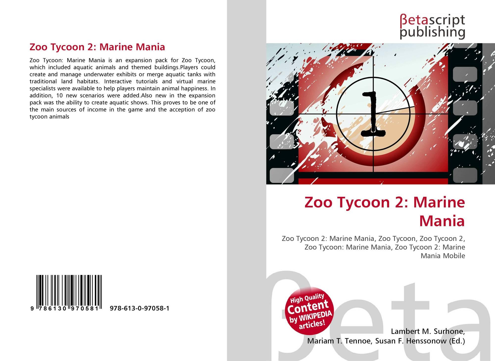 Zoo Tycoon 2: Marine Mania, 978-613-0-97058-1, 6130970587
