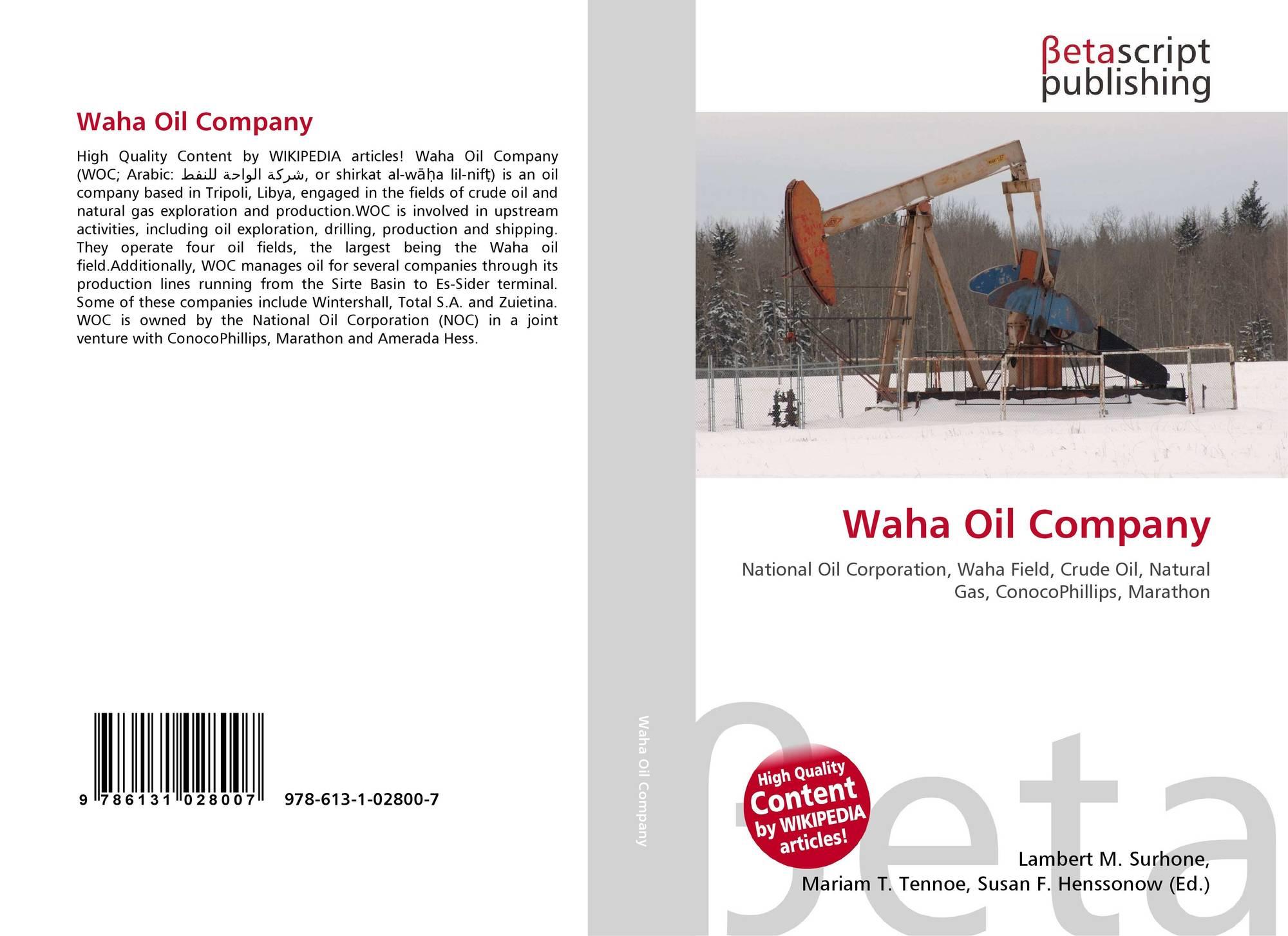 Waha Oil Company, 978-613-1-02800-7, 6131028001 ,9786131028007