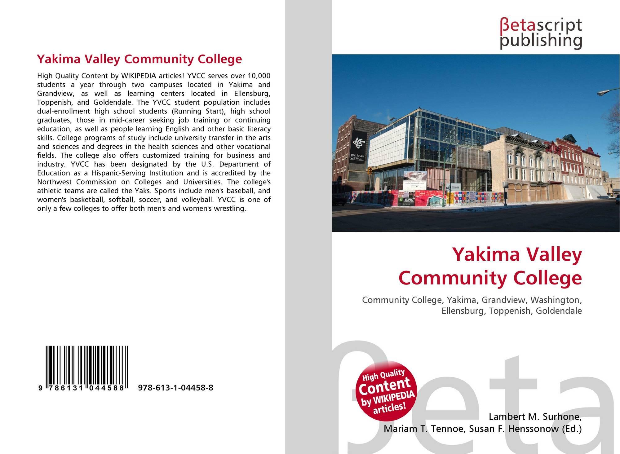 Yakima Valley Community College 978 613 1 04458 8 6131044589