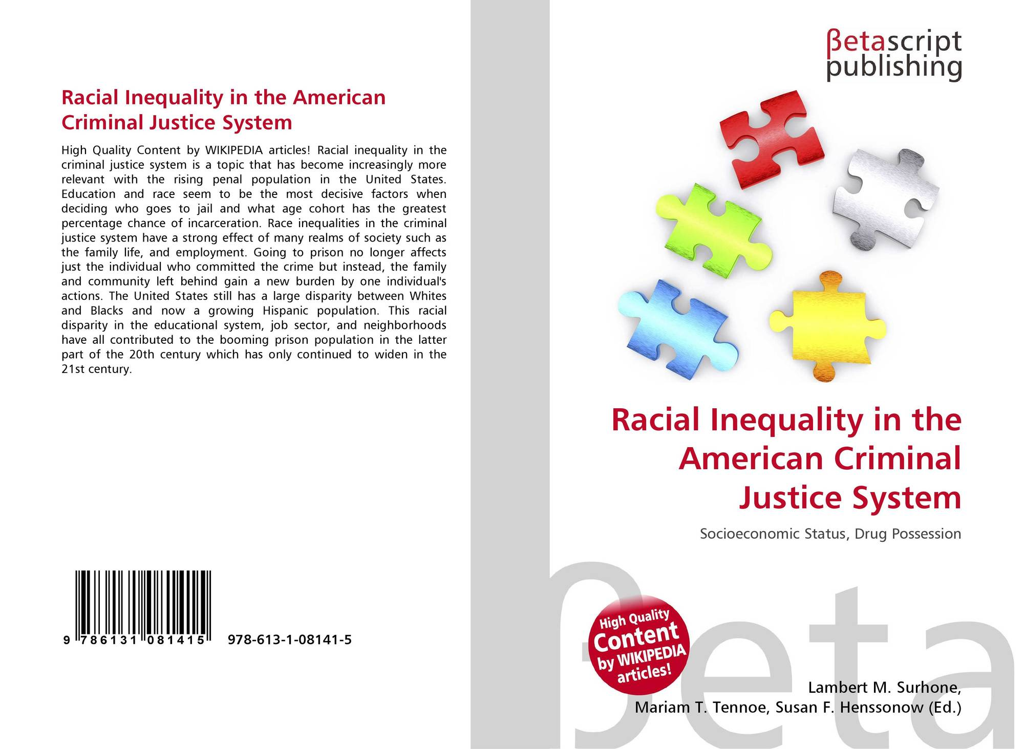 inequalities in the american justice system should be eliminated Racial inequality in the criminal justice system gets ignored because it doesn't hispanics are 16 percent of america but 24 percent of the american prison.
