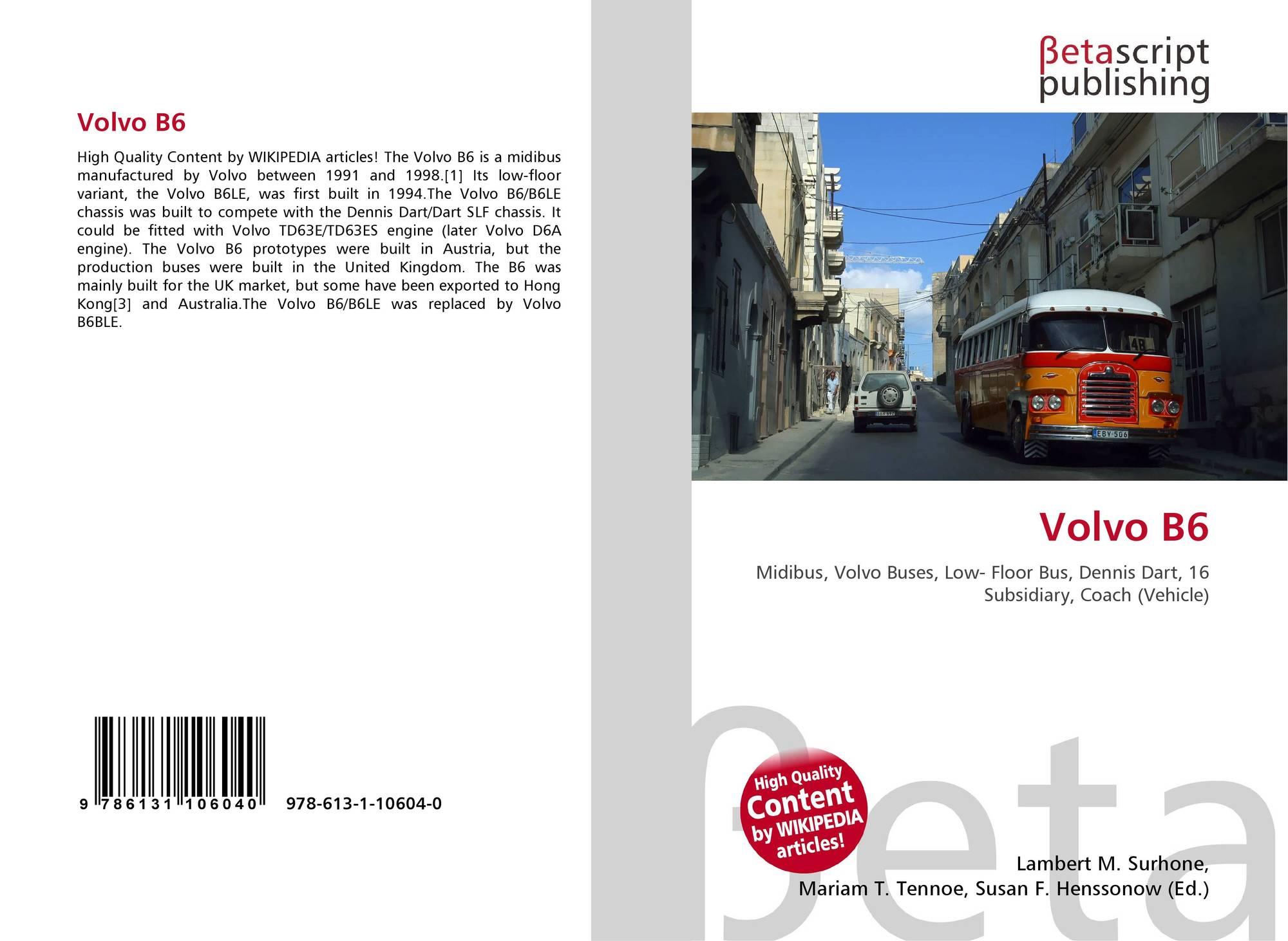 Volvo B6, 978-613-1-10604-0, 6131106045 ,9786131106040