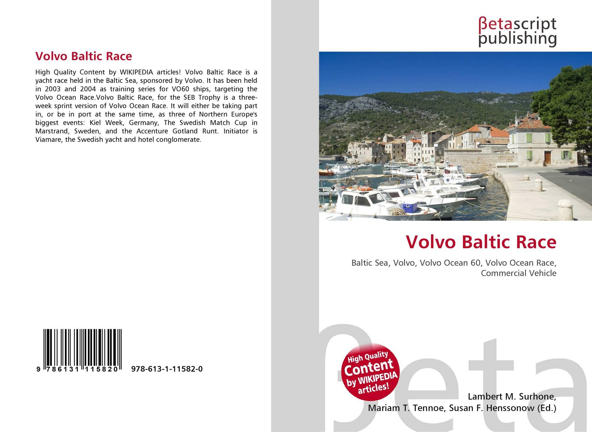 Volvo Baltic Race, 978-613-1-11582-0, 6131115826 ,9786131115820