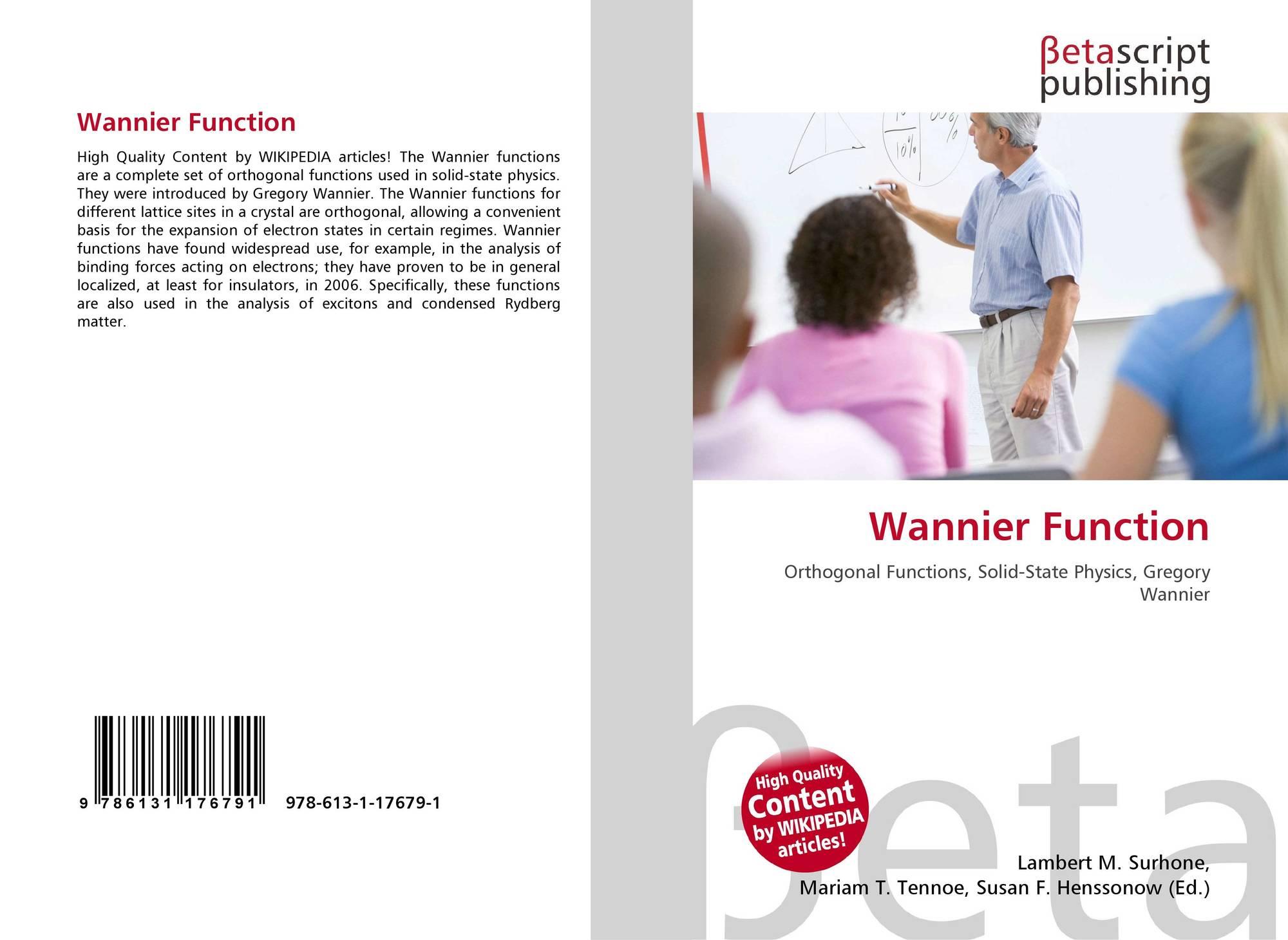 Wannier Function, 978-613-1-17679-1, 6131176795 ,9786131176791