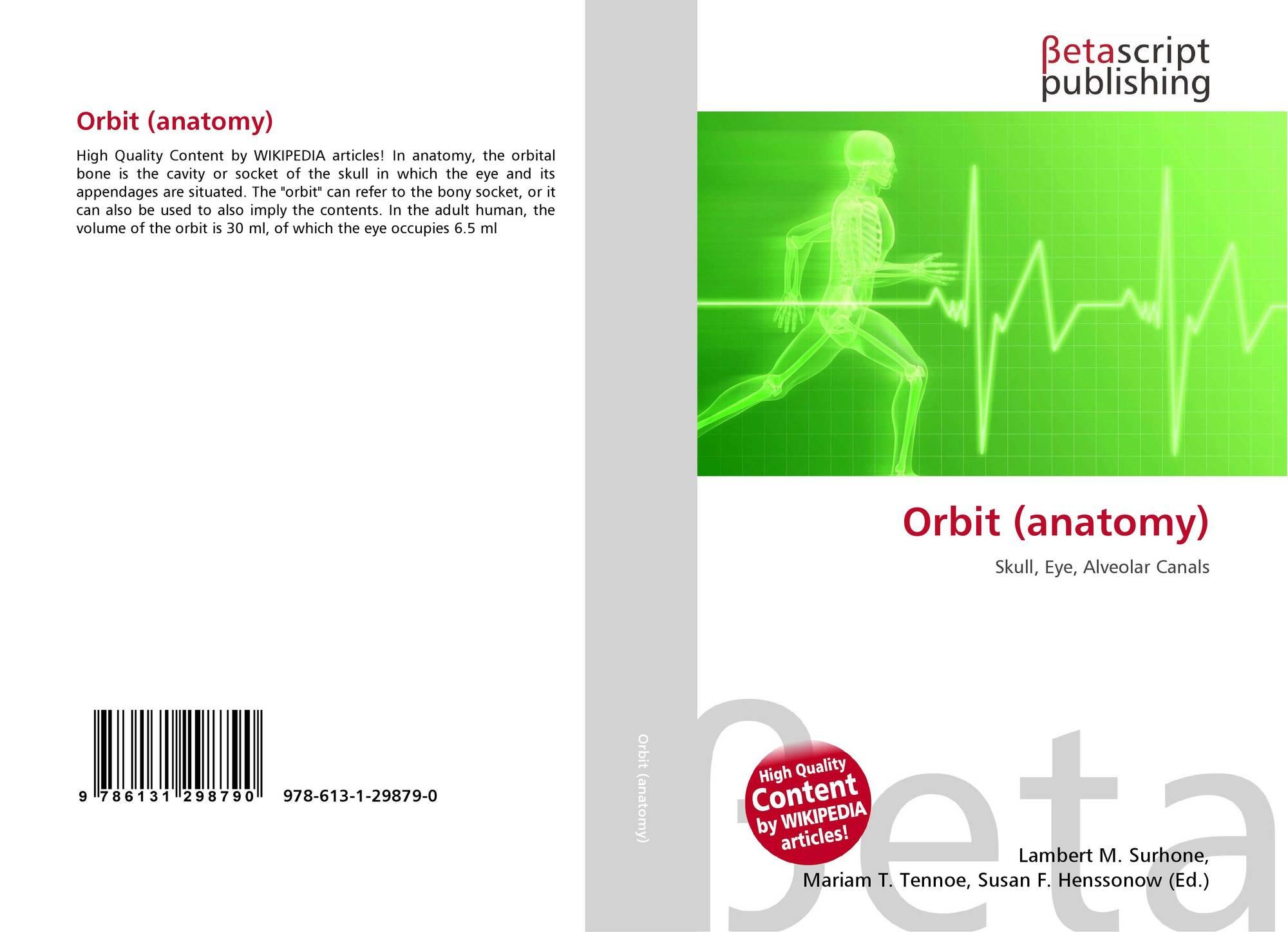 Orbit (anatomy), 978-613-1-29879-0, 6131298793 ,9786131298790