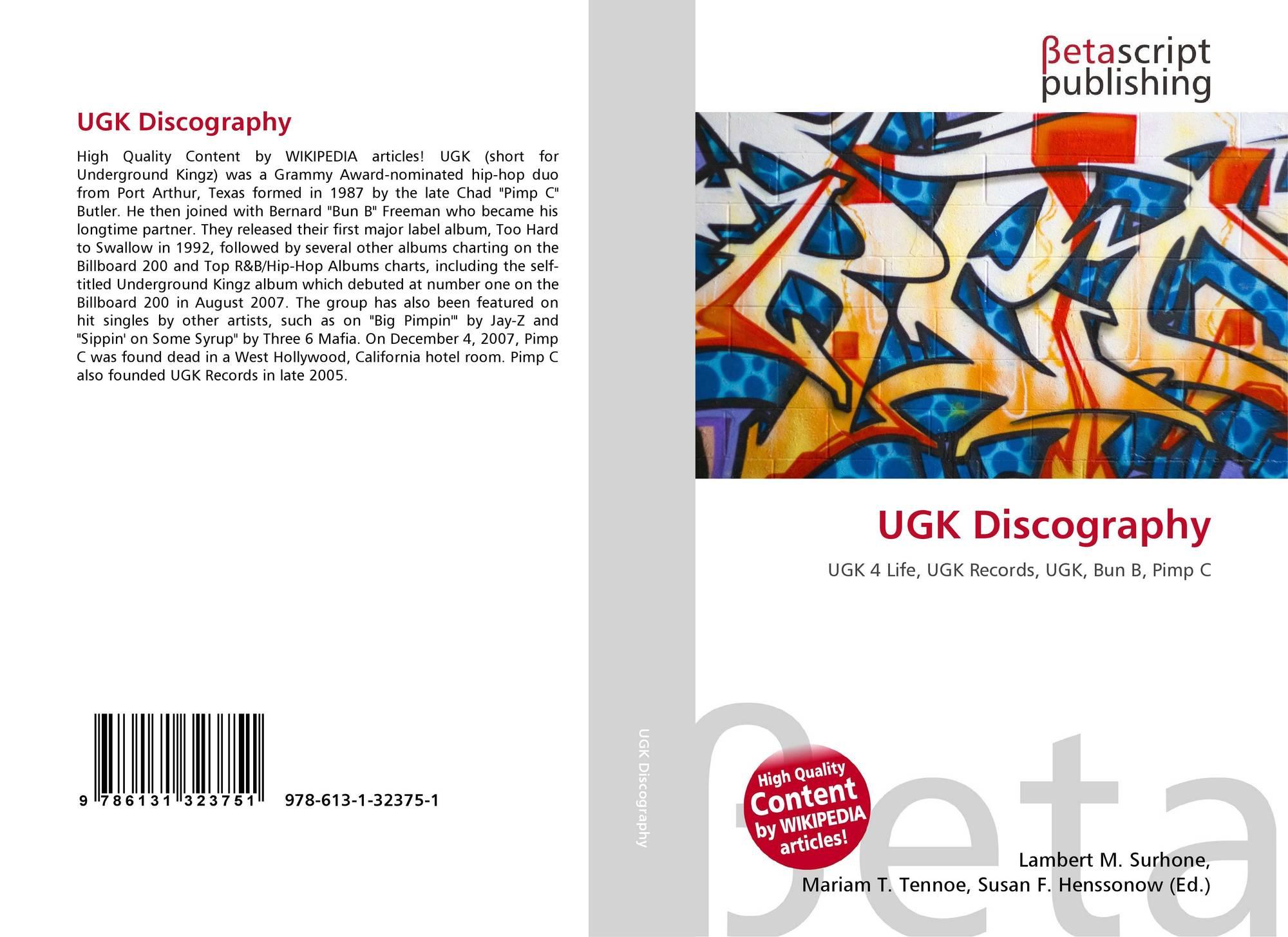 UGK Discography, 978-613-1-32375-1, 6131323755 ,9786131323751
