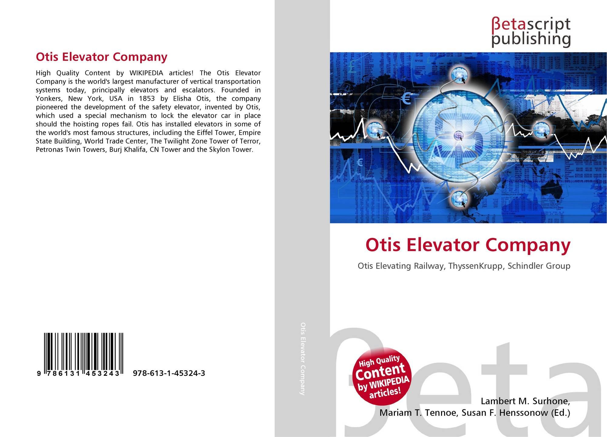 Otis Elevator Company, 978-613-1-45324-3, 6131453241 ,9786131453243