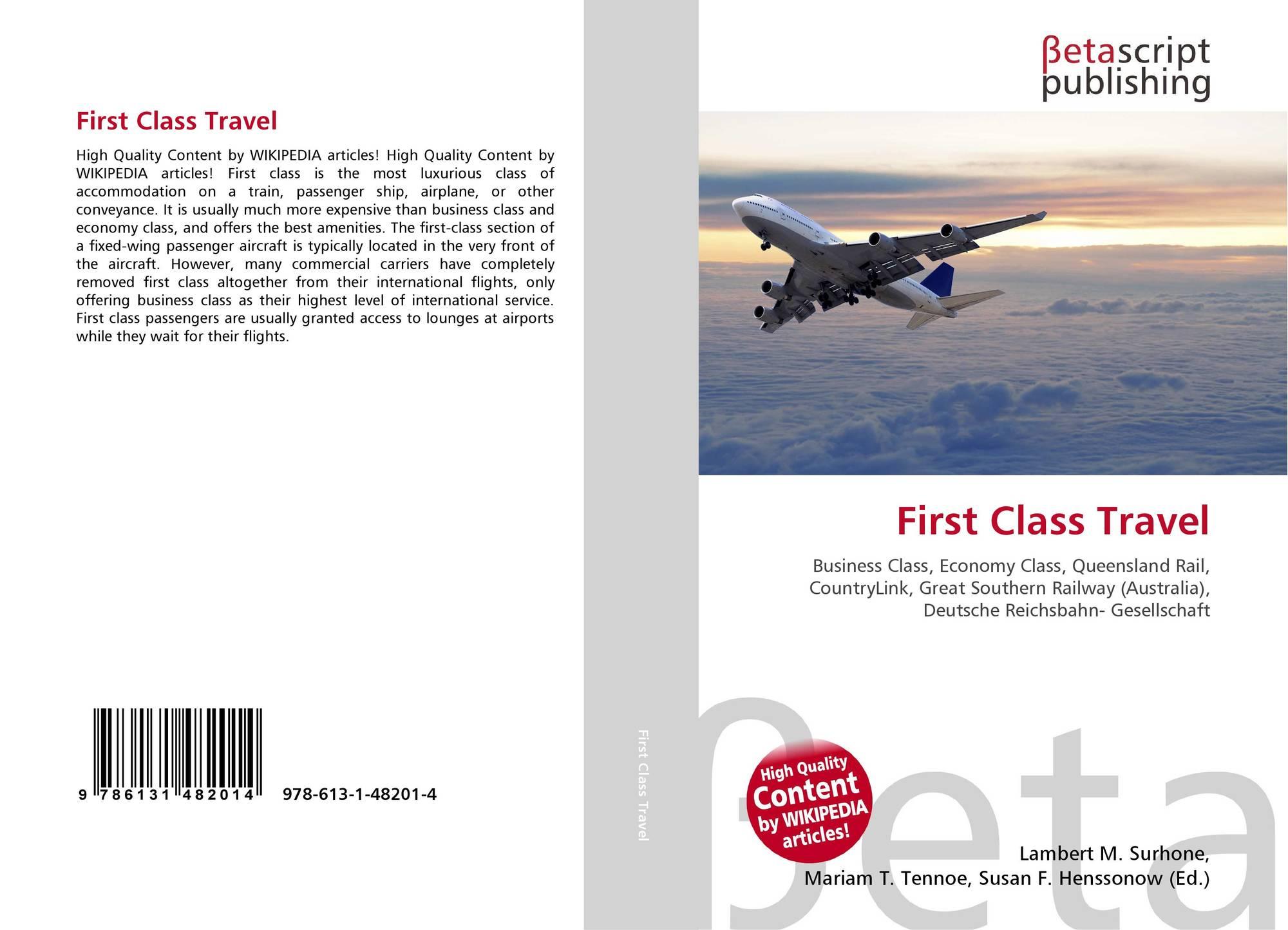First Class Travel 978 613 1 48201 4 6131482012 9786131482014