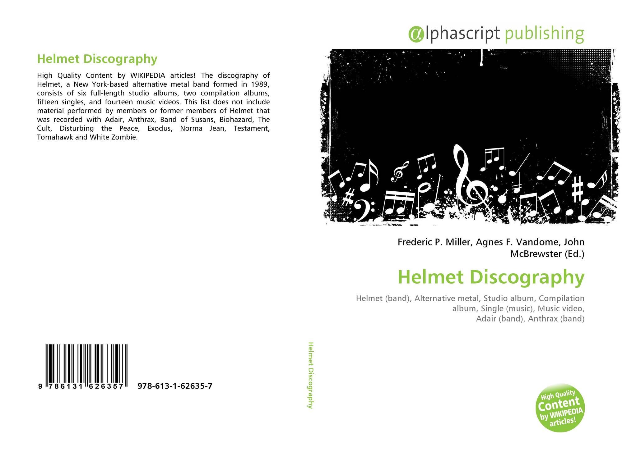 Helmet Discography, 978-613-1-62635-7, 6131626359 ,9786131626357
