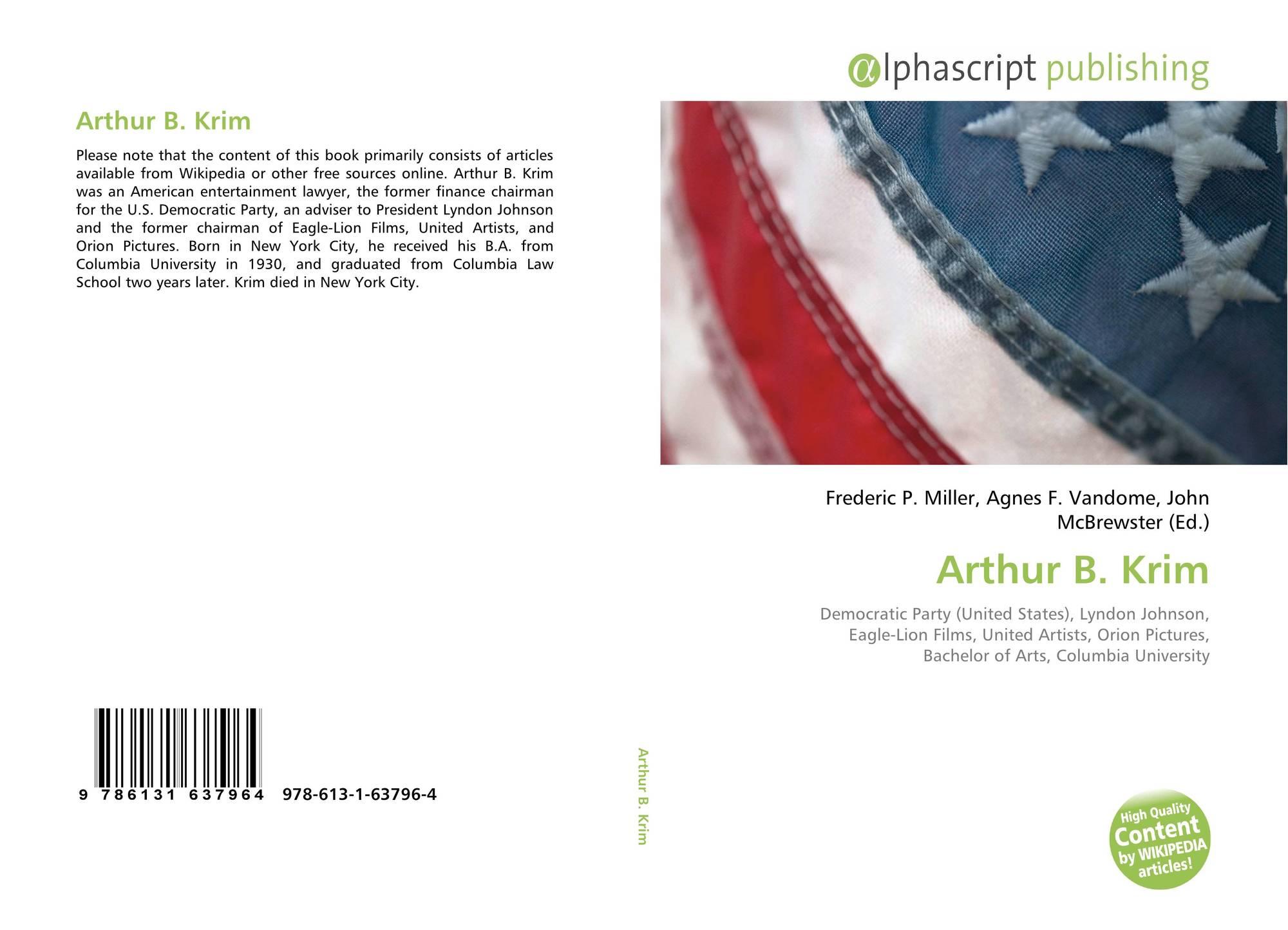 Arthur B. Krim, 978-613-1-63796-4, 6131637962 ,9786131637964