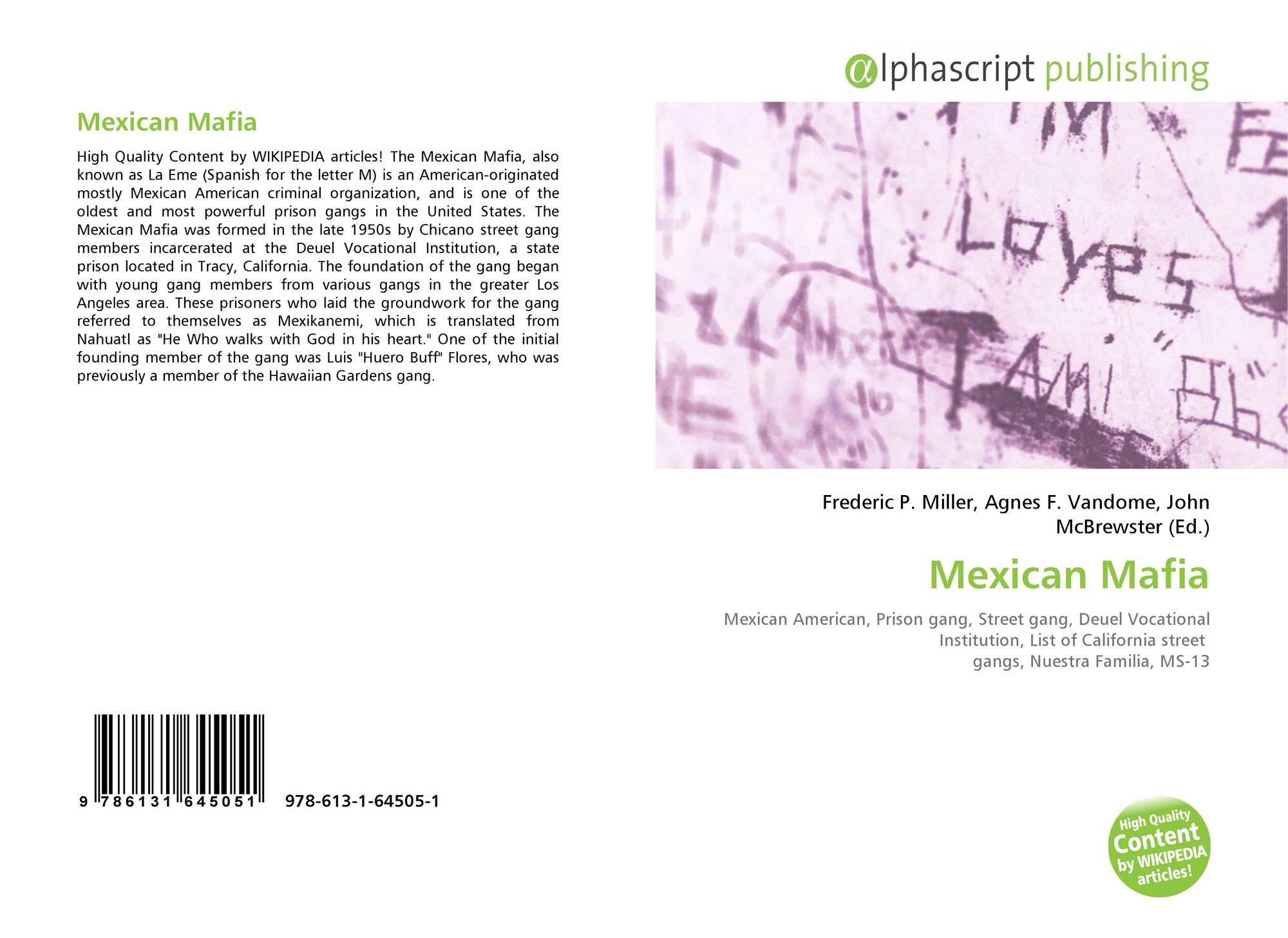 Mexican Mafia, 978-613-1-64505-1, 6131645051 ,9786131645051