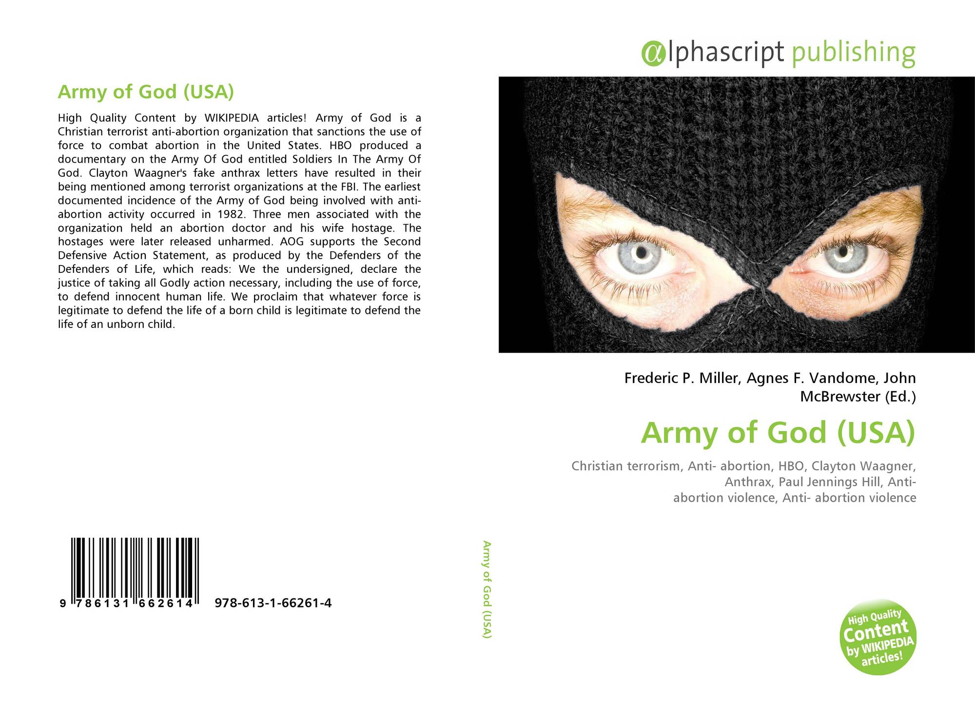 """analysis of the army of god terrorist philosophy essay Bin laden viewed his terrorism as a prologue to a caliphate he did  the islamic state awaits the army of """"rome  for office or enforcing laws not made by god."""