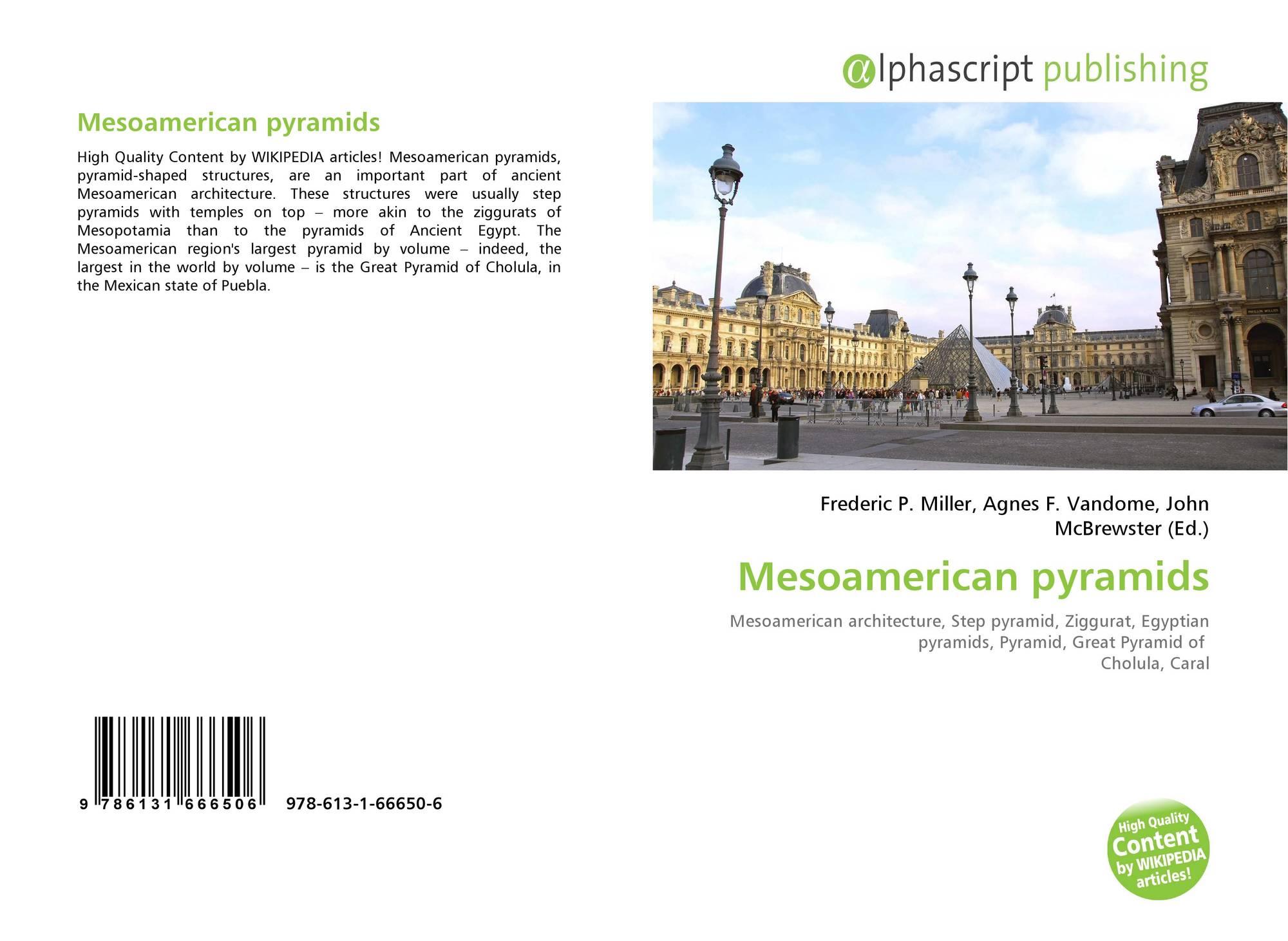 Mesoamerican pyramids, 978-613-1-66650-6, 6131666504