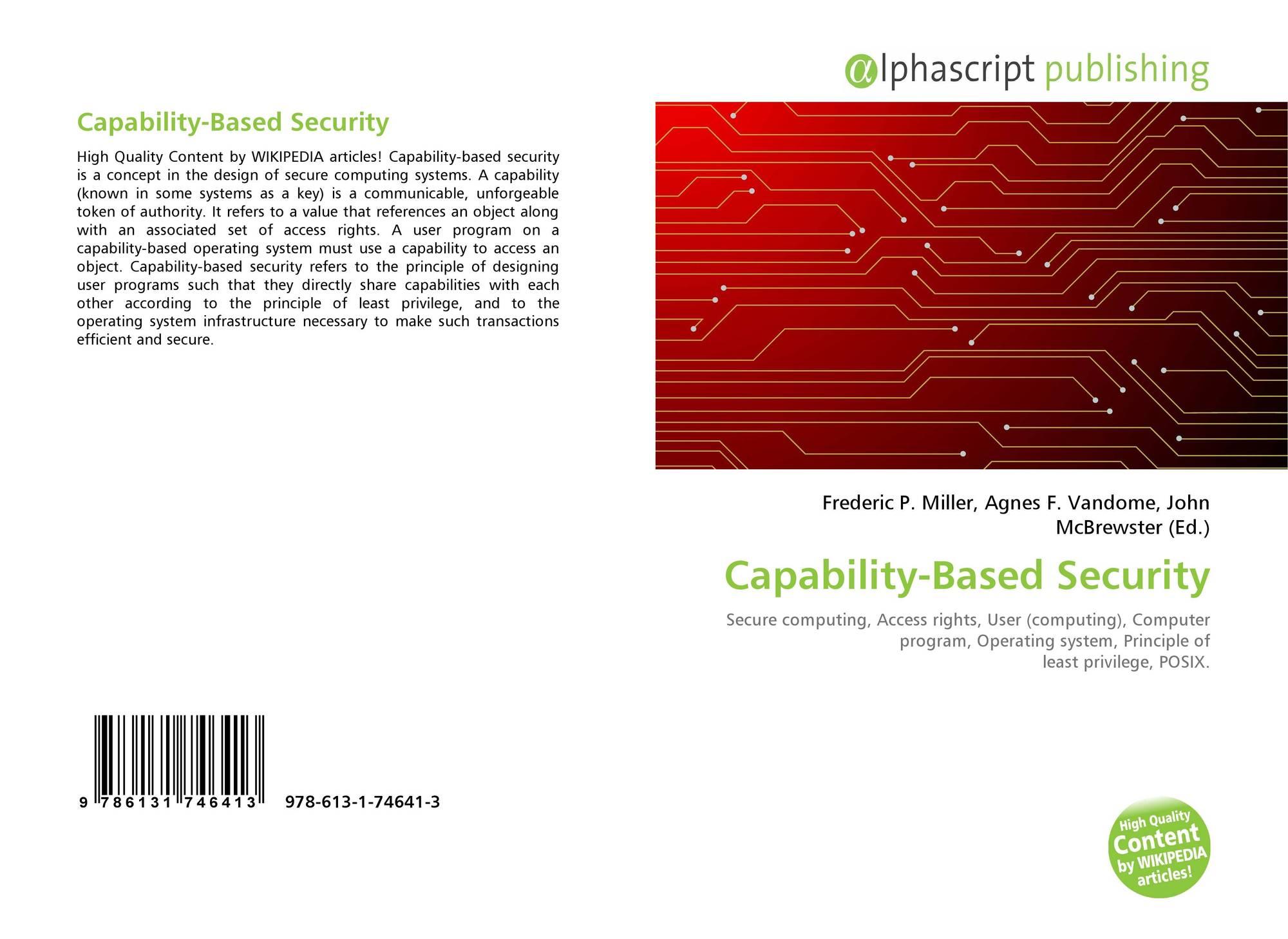 Capability Based Security 978 613 1 74641 3 6131746419 9786131746413