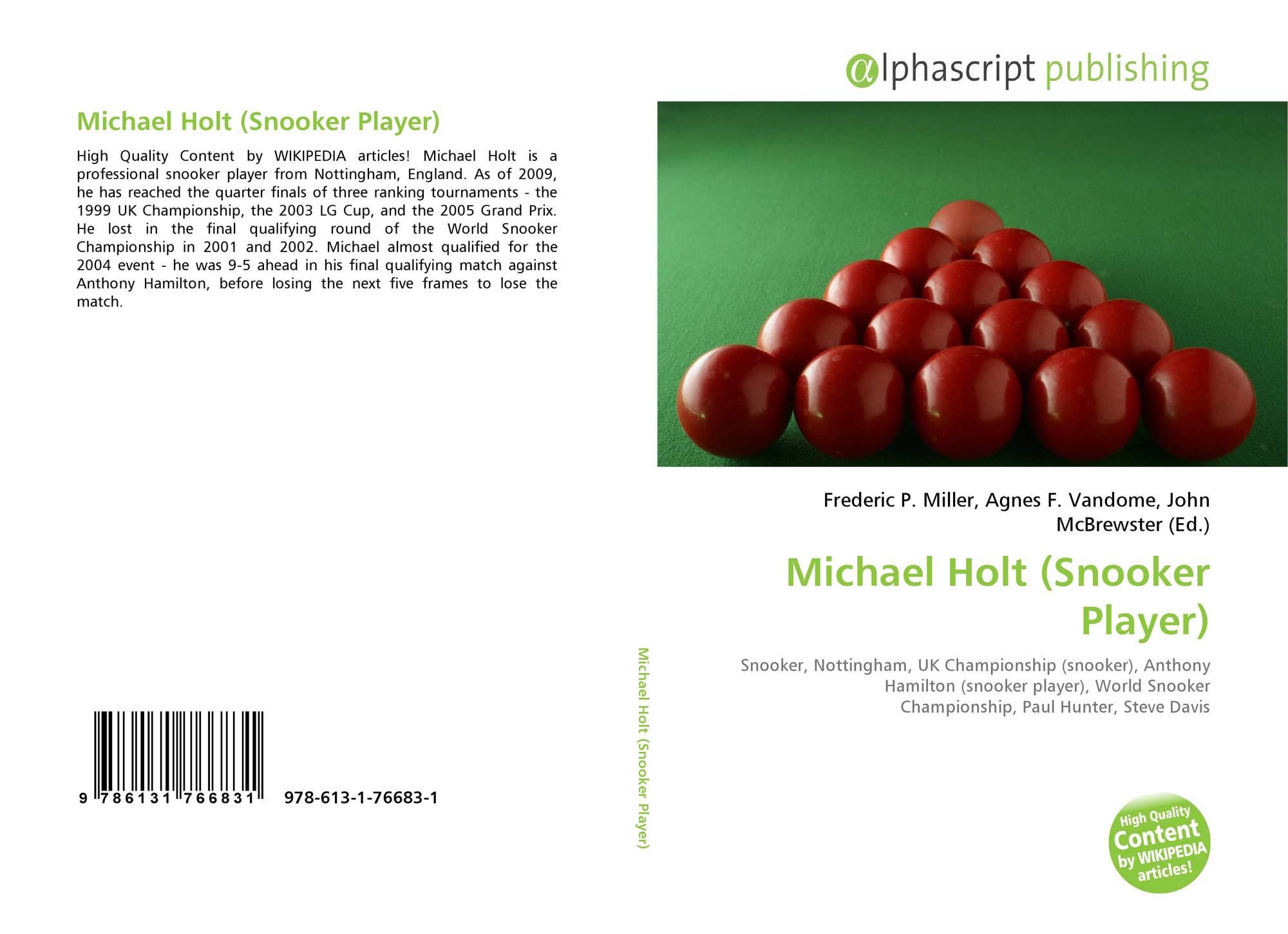 Michael Holt (Snooker Player), 978-613-1-76683-1, 6131766835 ...