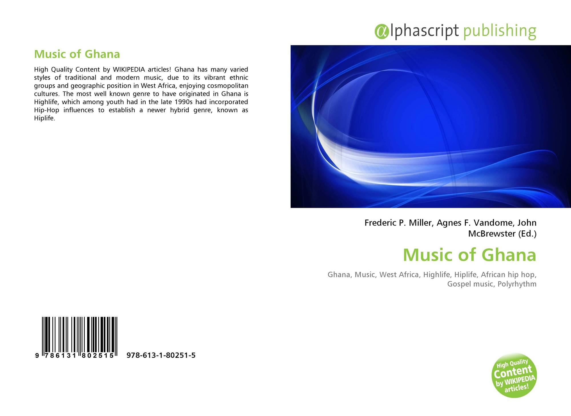 Music of Ghana, 978-613-1-80251-5, 6131802513 ,9786131802515