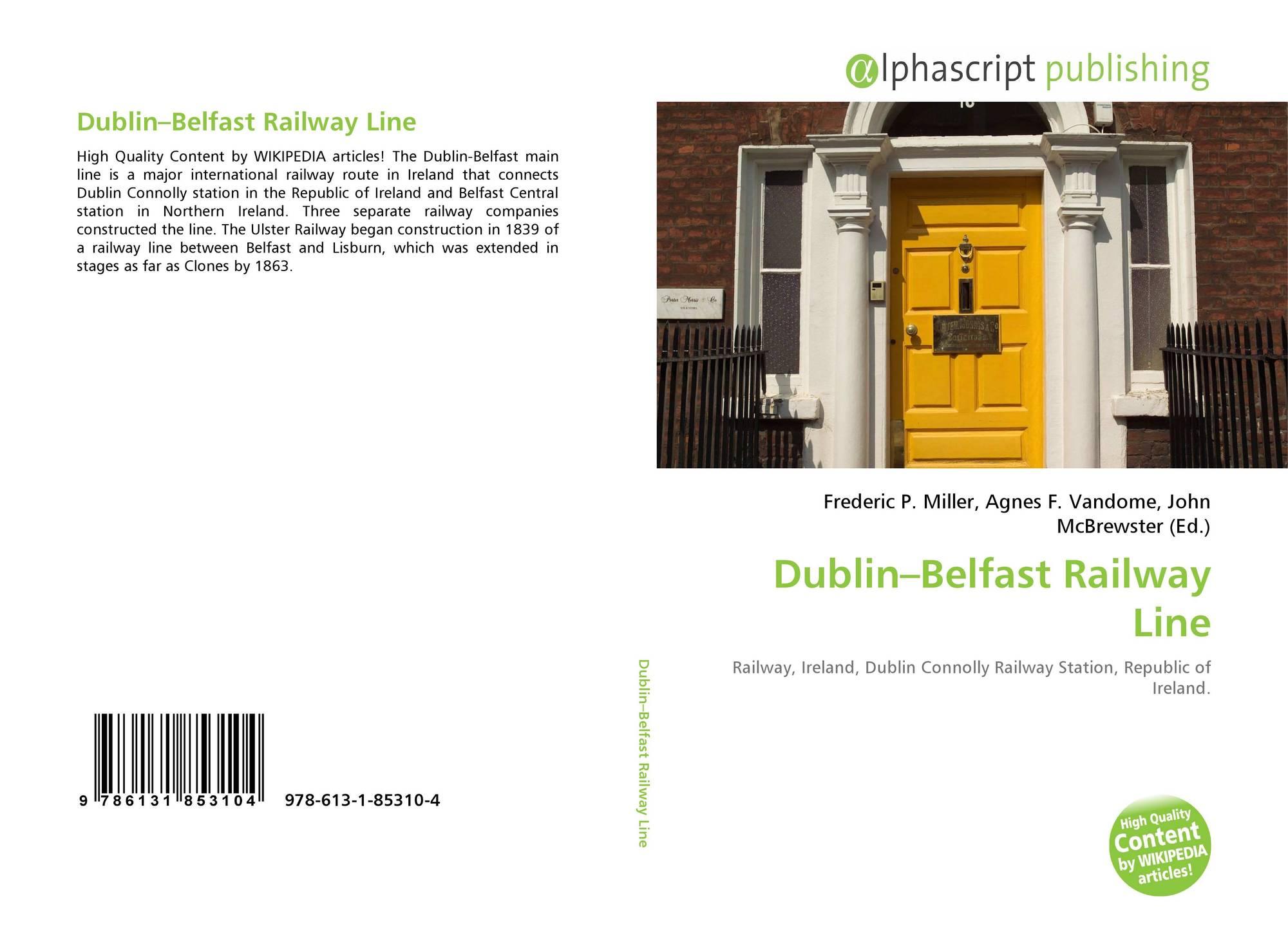 Dublin–Belfast Railway Line, 978-613-1-85310-4, 613185310X