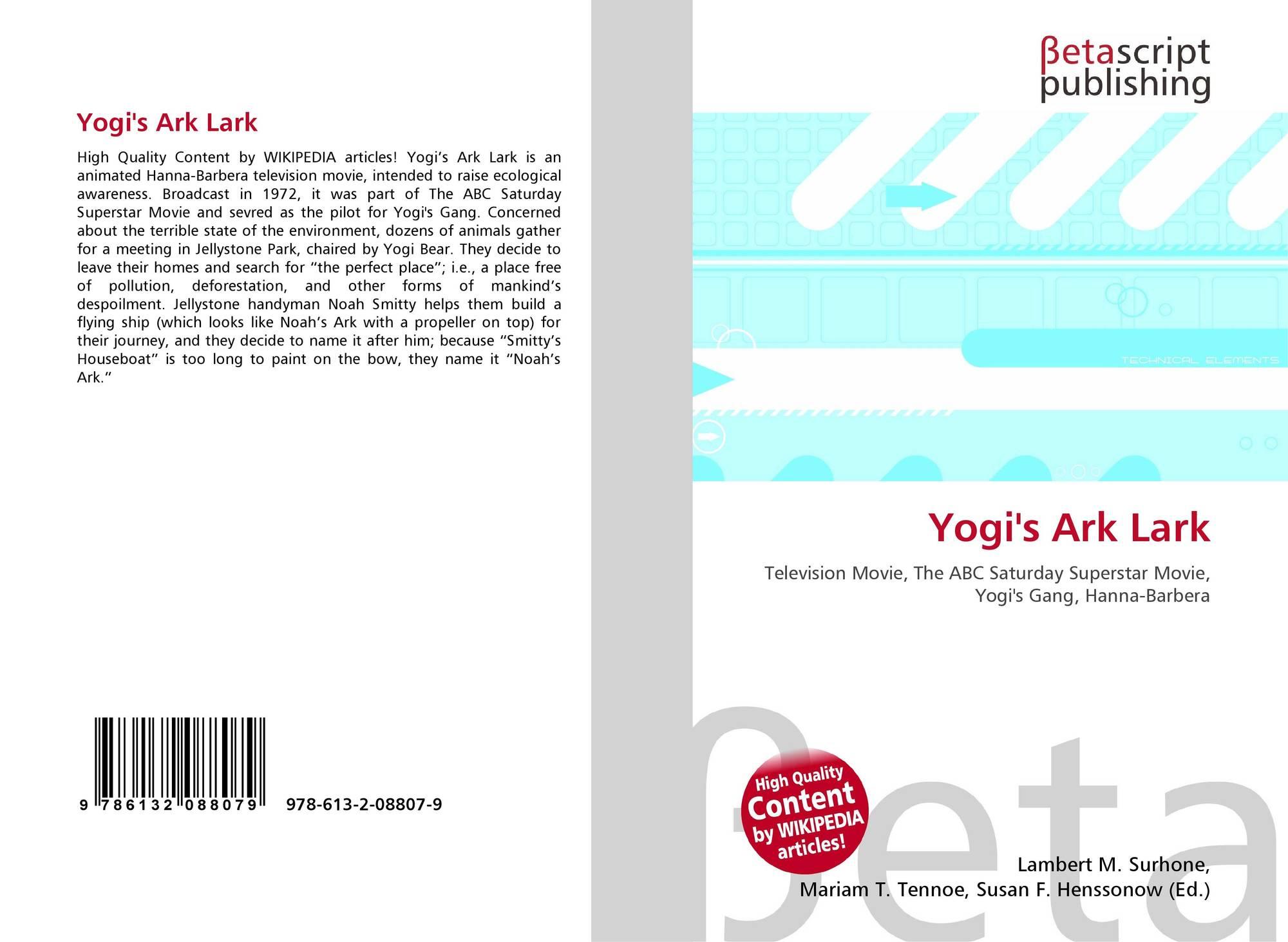 Yogi's Ark Lark, 978-613-2-08807-9, 6132088075 ,9786132088079