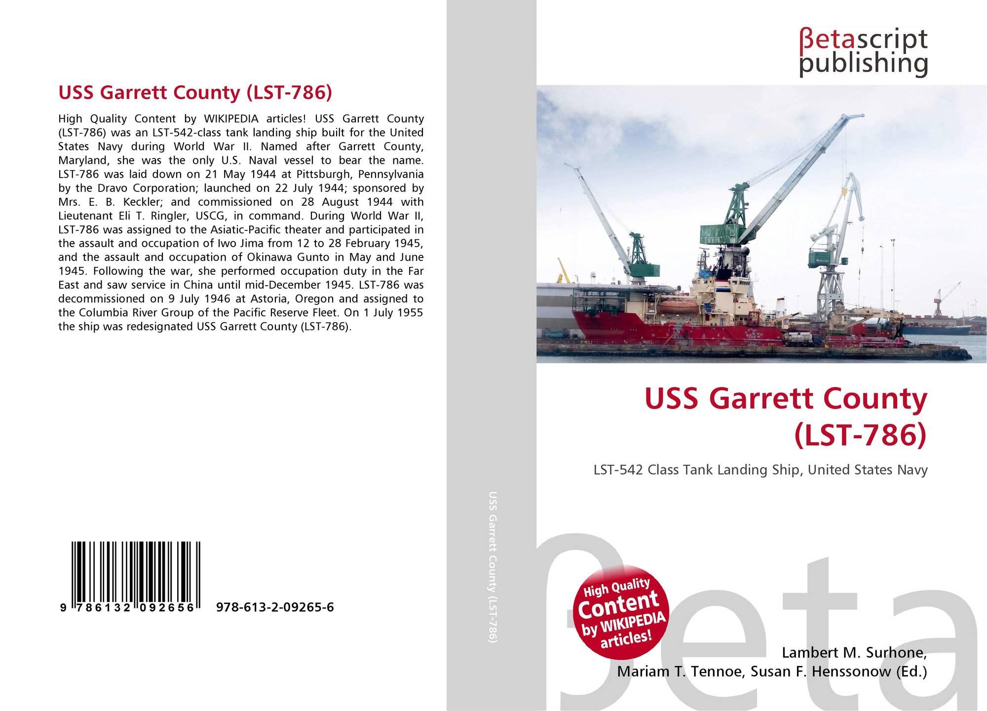 USS Garrett County (LST-786), 978-613-2-09265-6, 613209265X