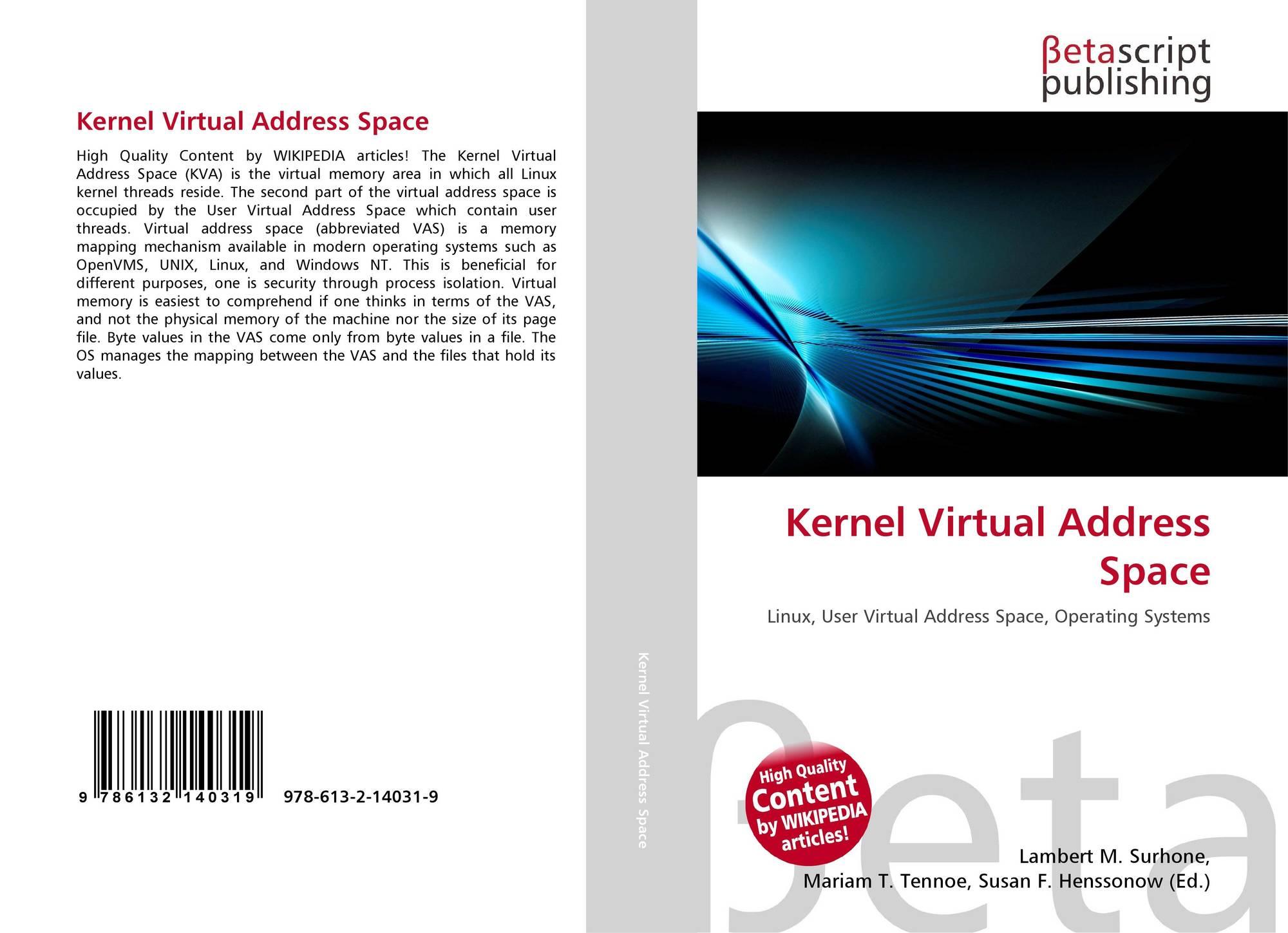 Kernel Virtual Address Space, 978-613-2-14031-9, 613214031X