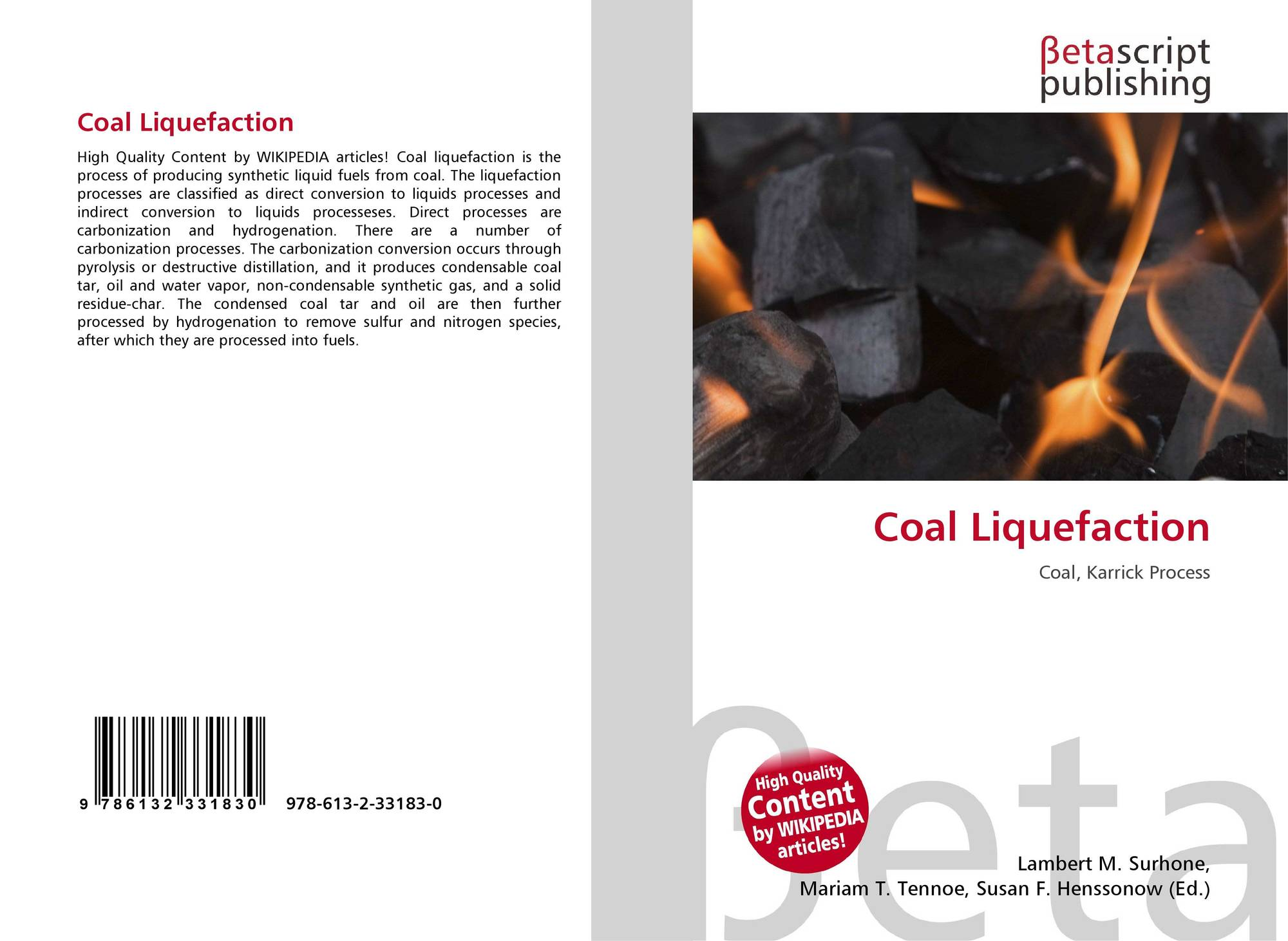 Coal Liquefaction, 978-613-2-33183-0, 6132331832 ,9786132331830