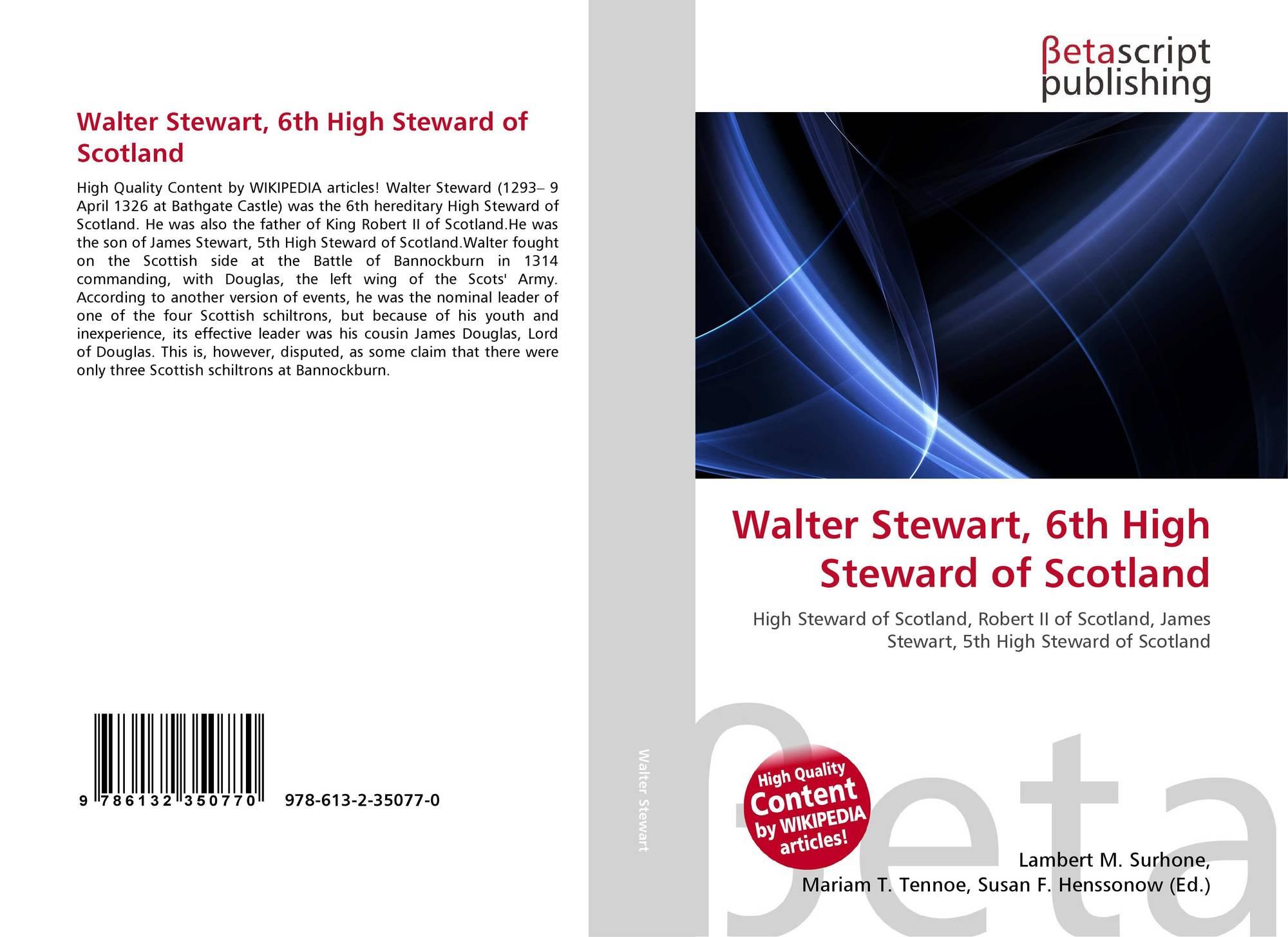 Walter Stewart, 6th High Steward of Scotland, 978-613-2-35077-0 ...