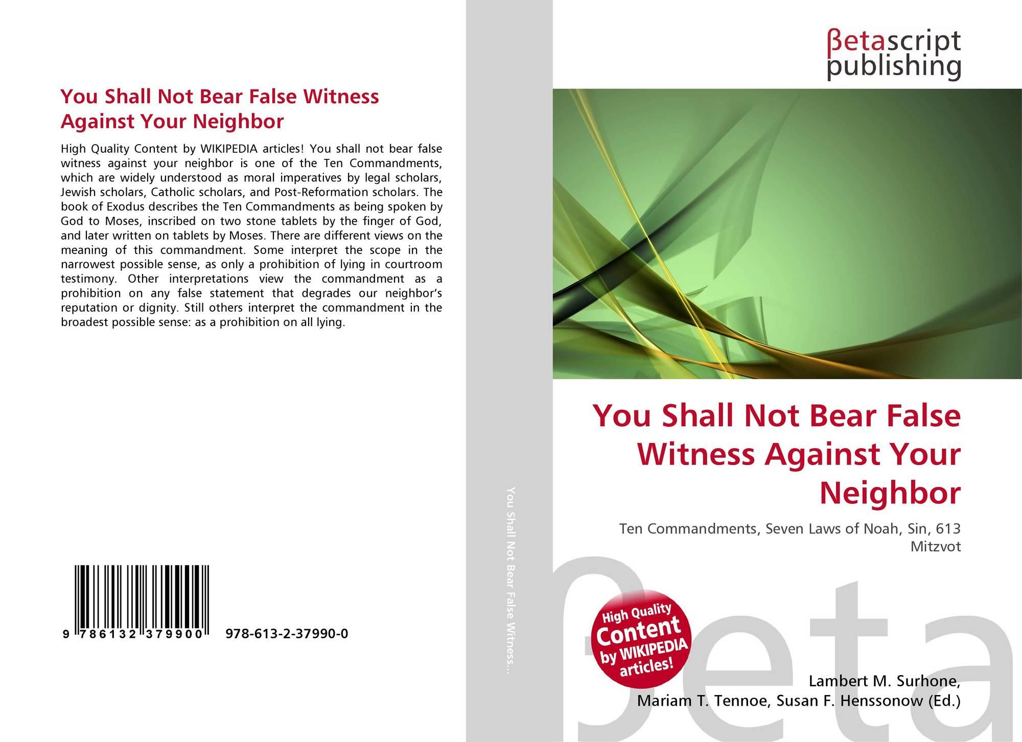You Shall Not Bear False Witness Against Your Neighbor, 978
