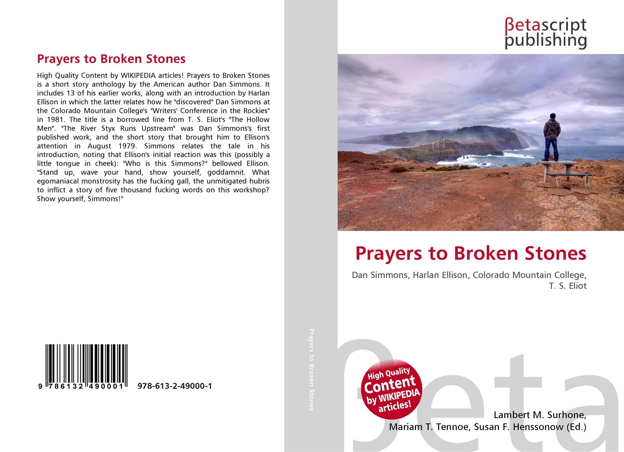 Prayers to Broken Stones, 978-613-2-49000-1, 6132490000