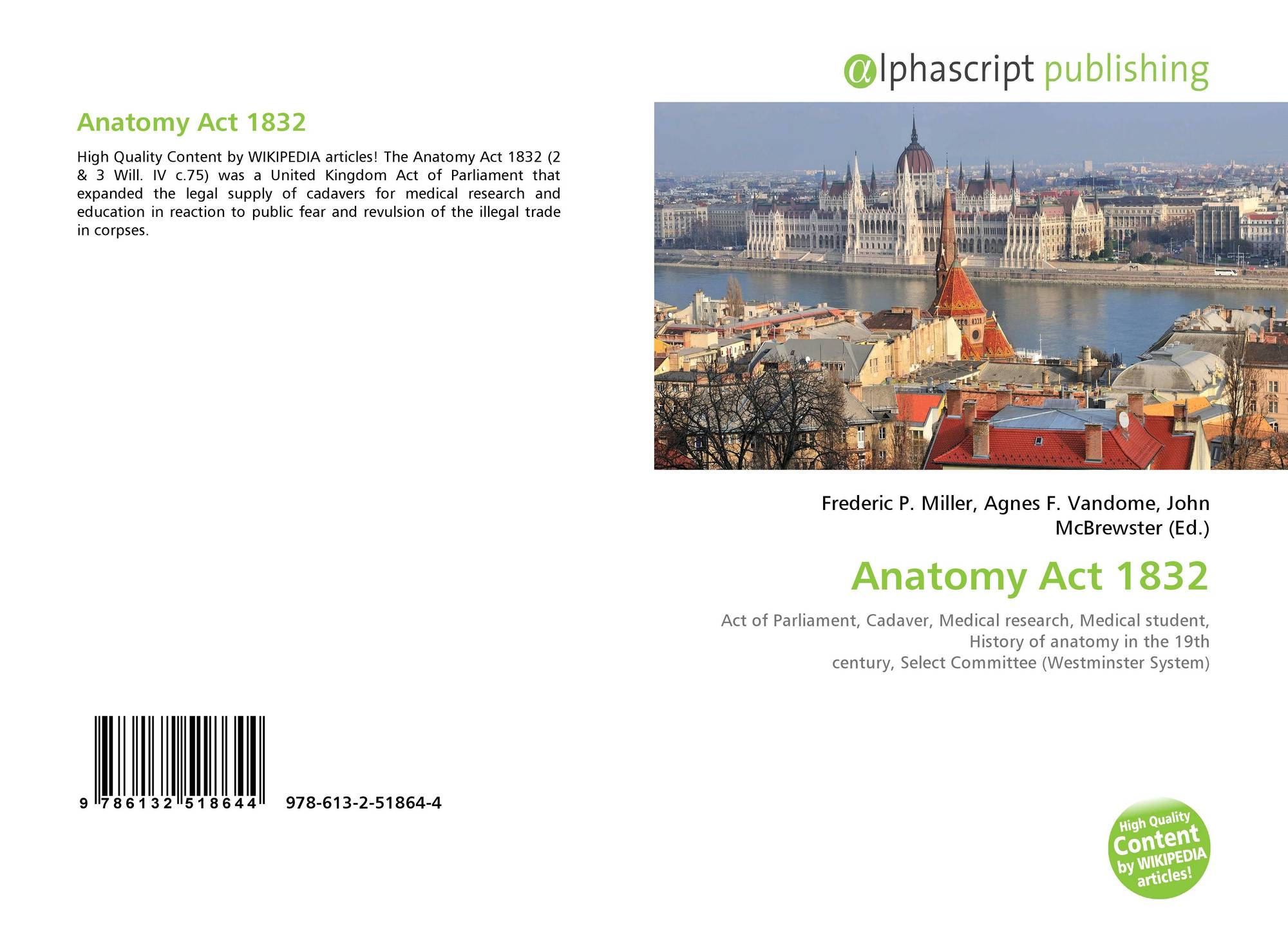 Anatomy Act 1832, 978-613-2-51864-4, 6132518649 ,9786132518644