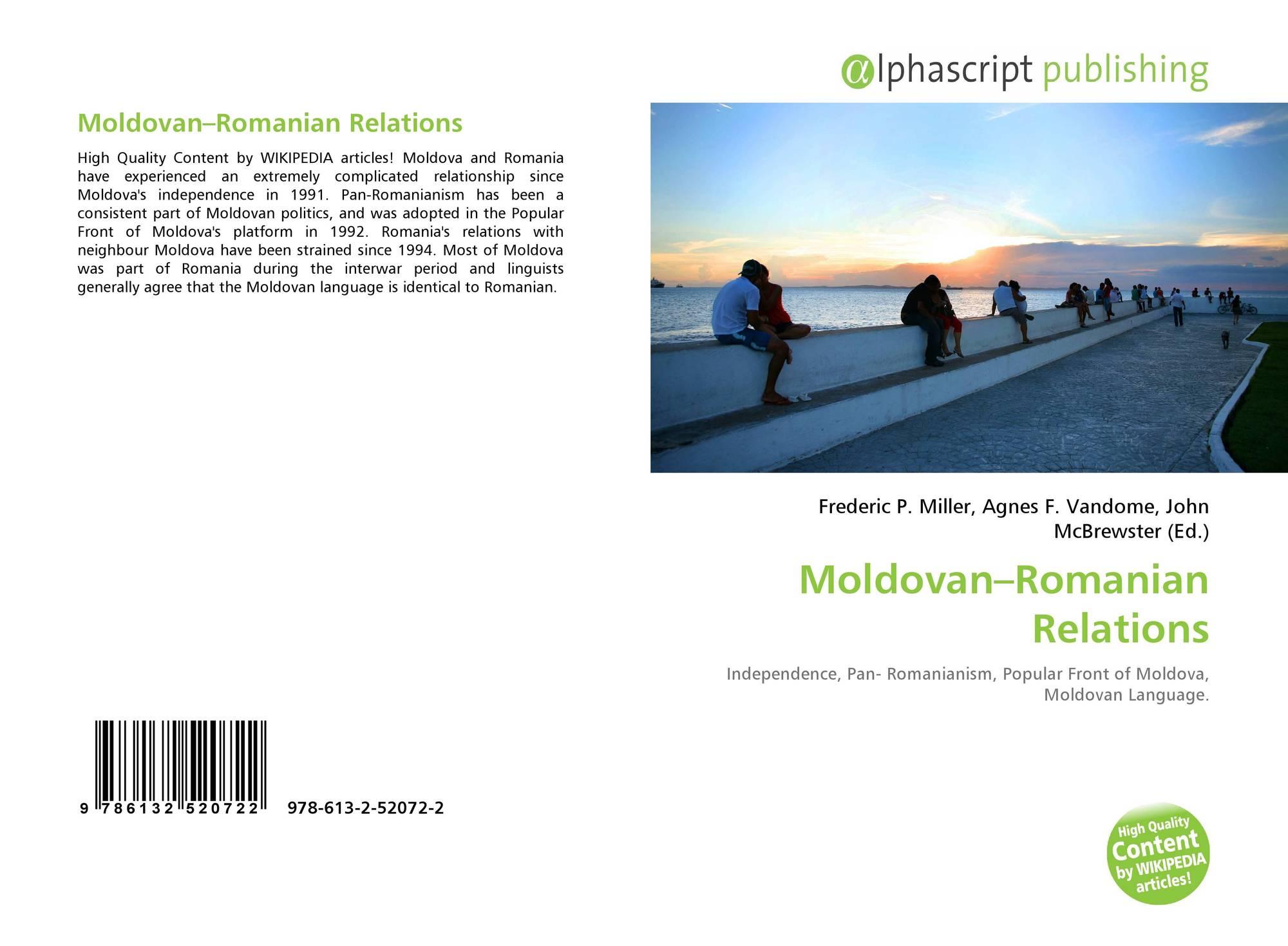 Moldovan–Romanian Relations, 978-613-2-52072-2, 6132520724