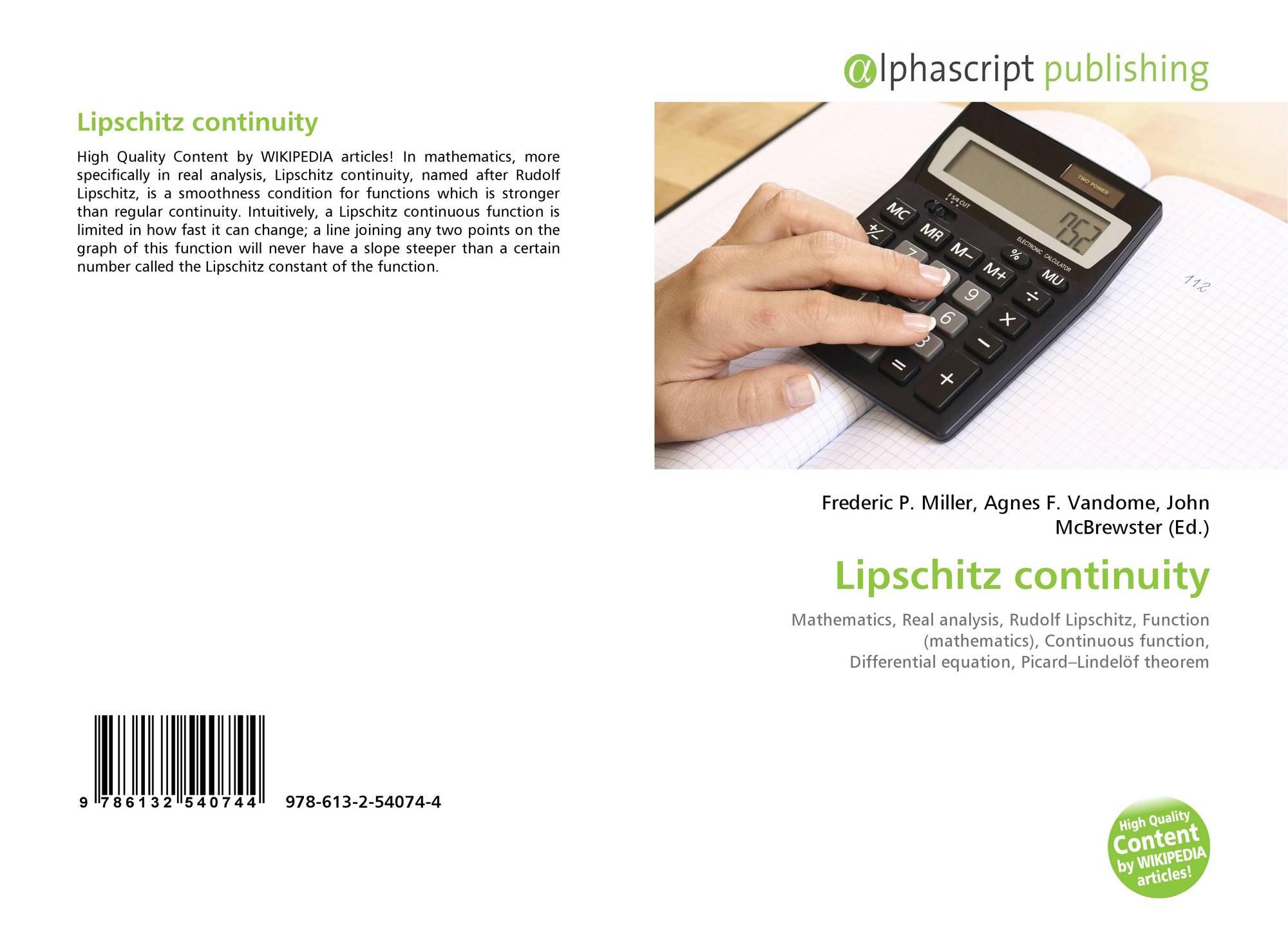 Lipschitz continuity, 978-613-2-54074-4, 6132540741 ,9786132540744